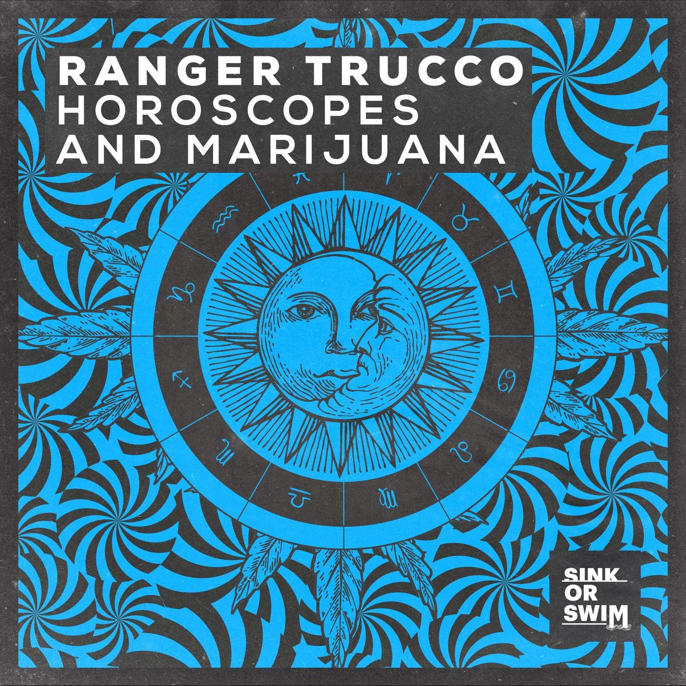 Horoscopes and Marijuana (Extended Mix)