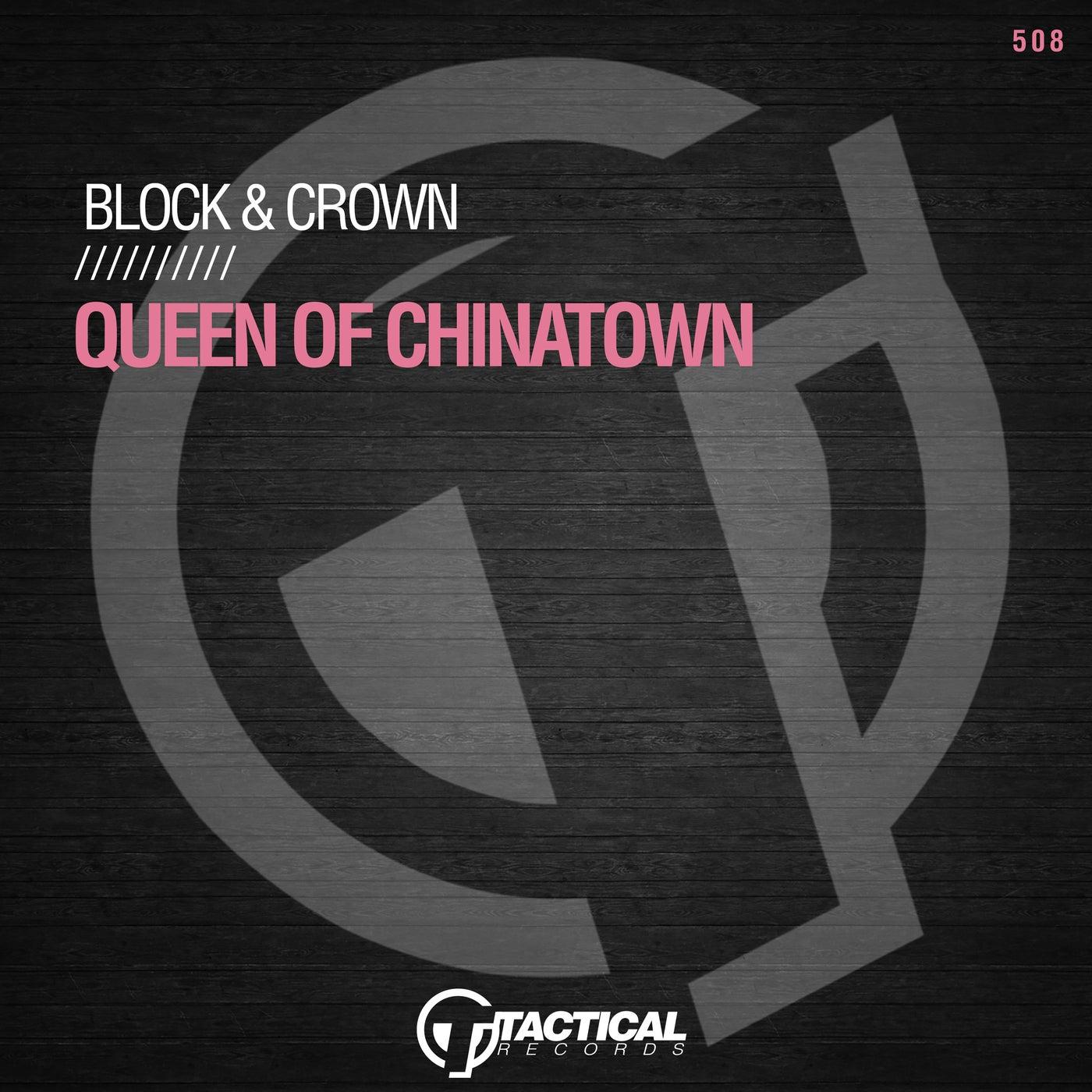 Queen Of Chinatown (Original Mix)