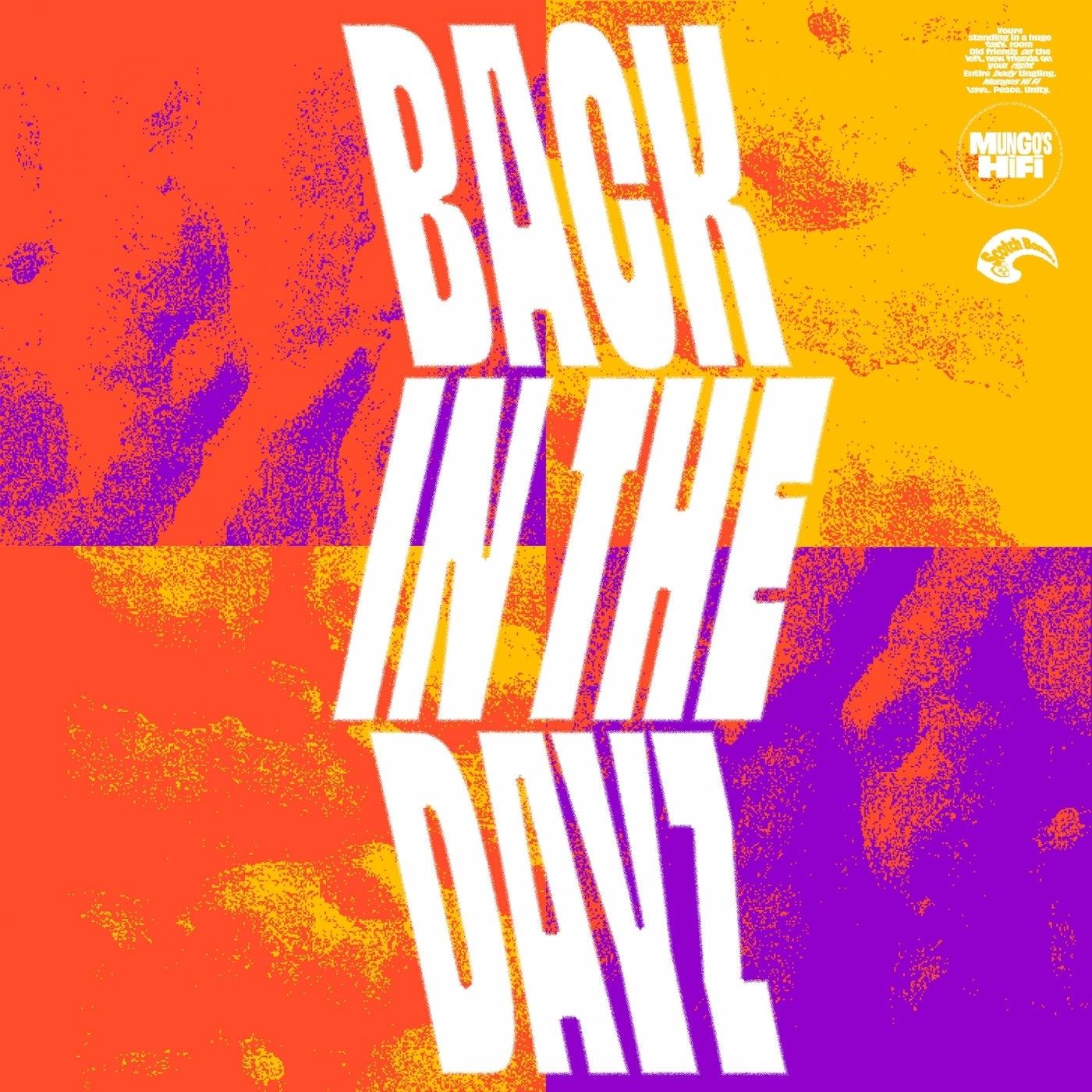 Back In the Dayz (Original Mix)