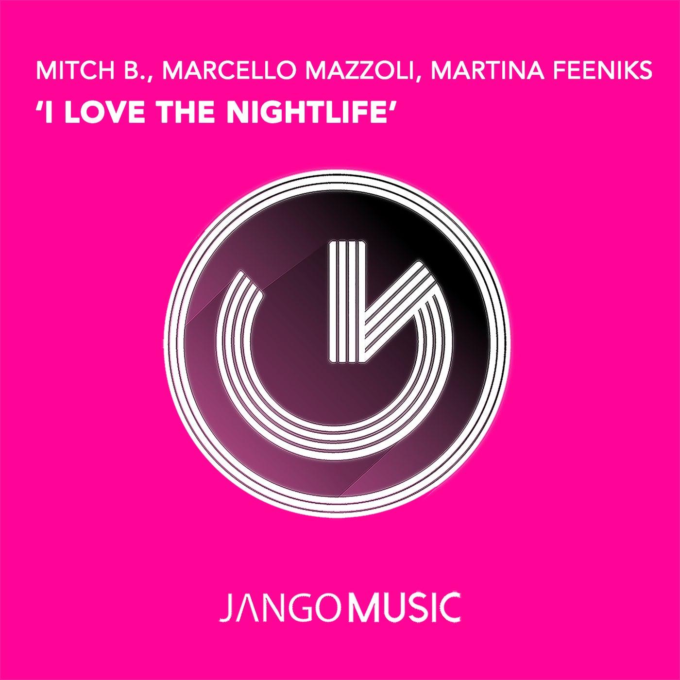 I Love the Nightlife (Original Mix)