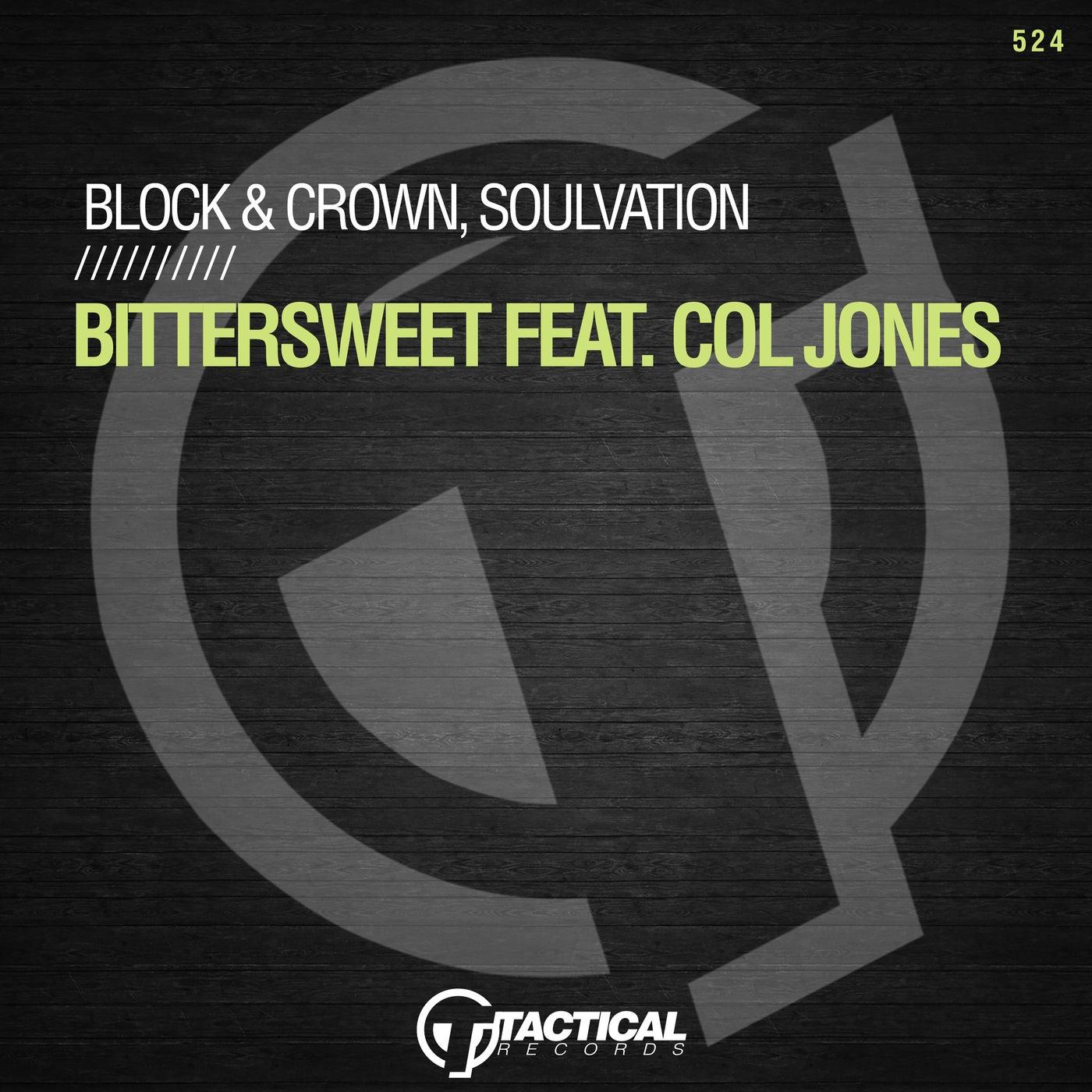 Bittersweet Feat. Col Jones (Original Mix)