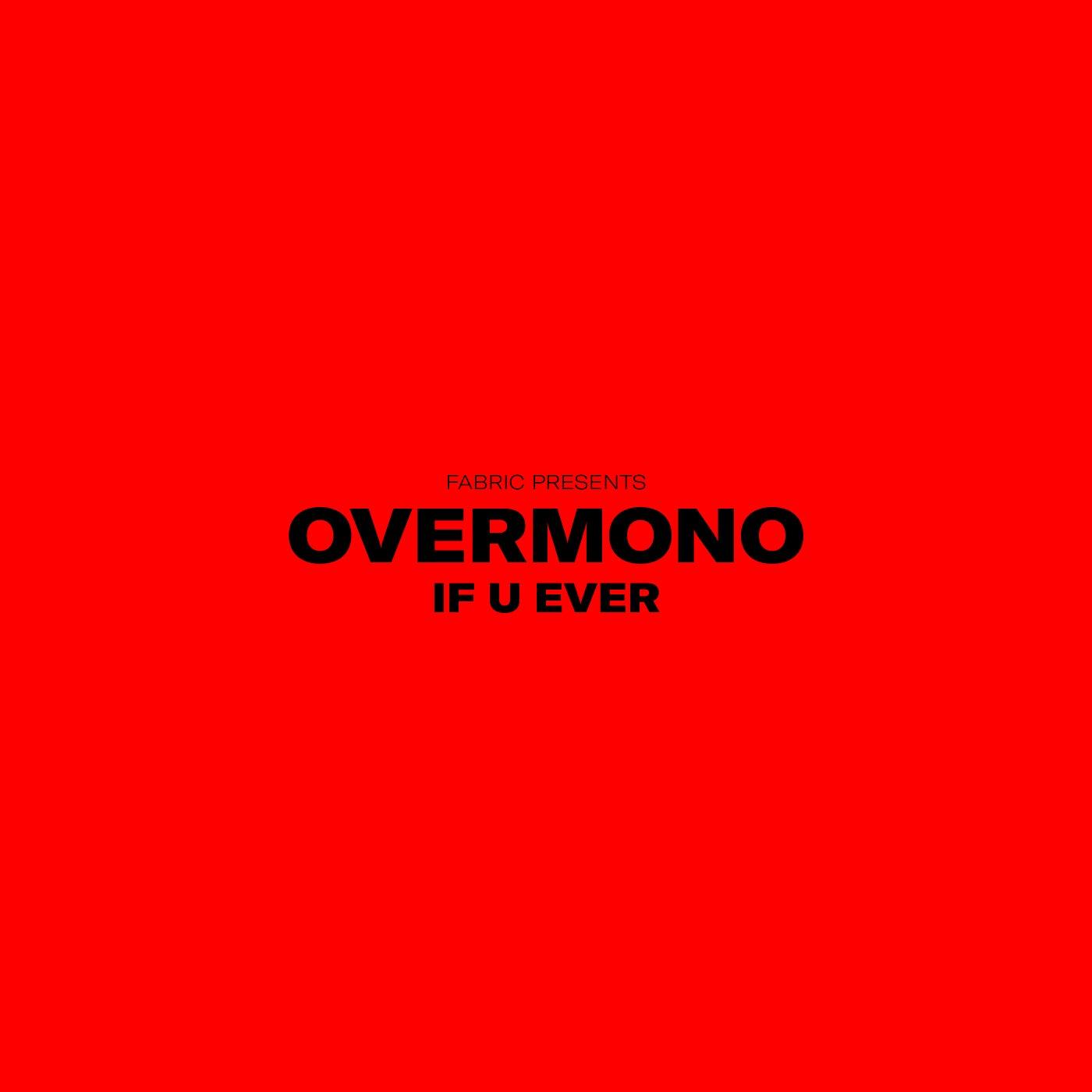 If U Ever (Original Mix)