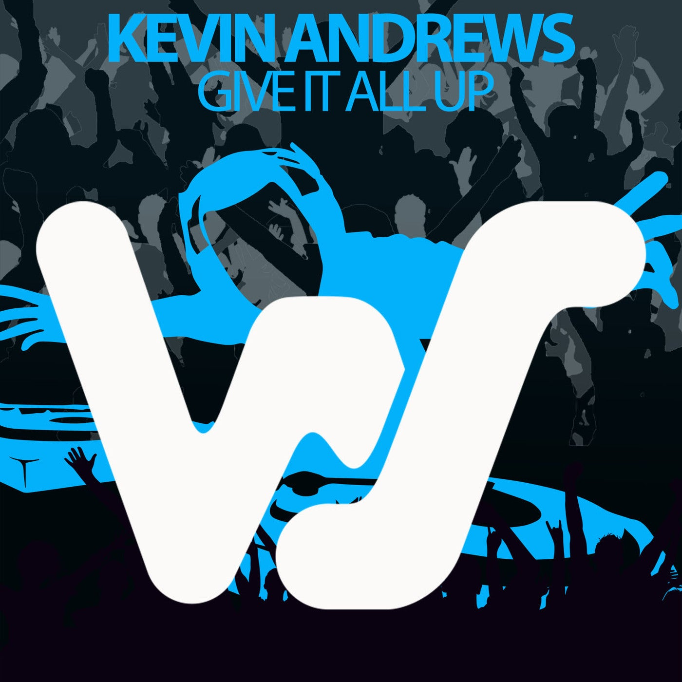 Give It All Up (Original Mix)