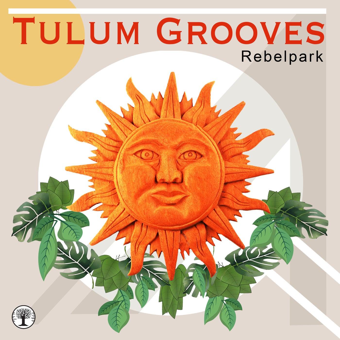 VA - Tulum Grooves [Rebelpark]