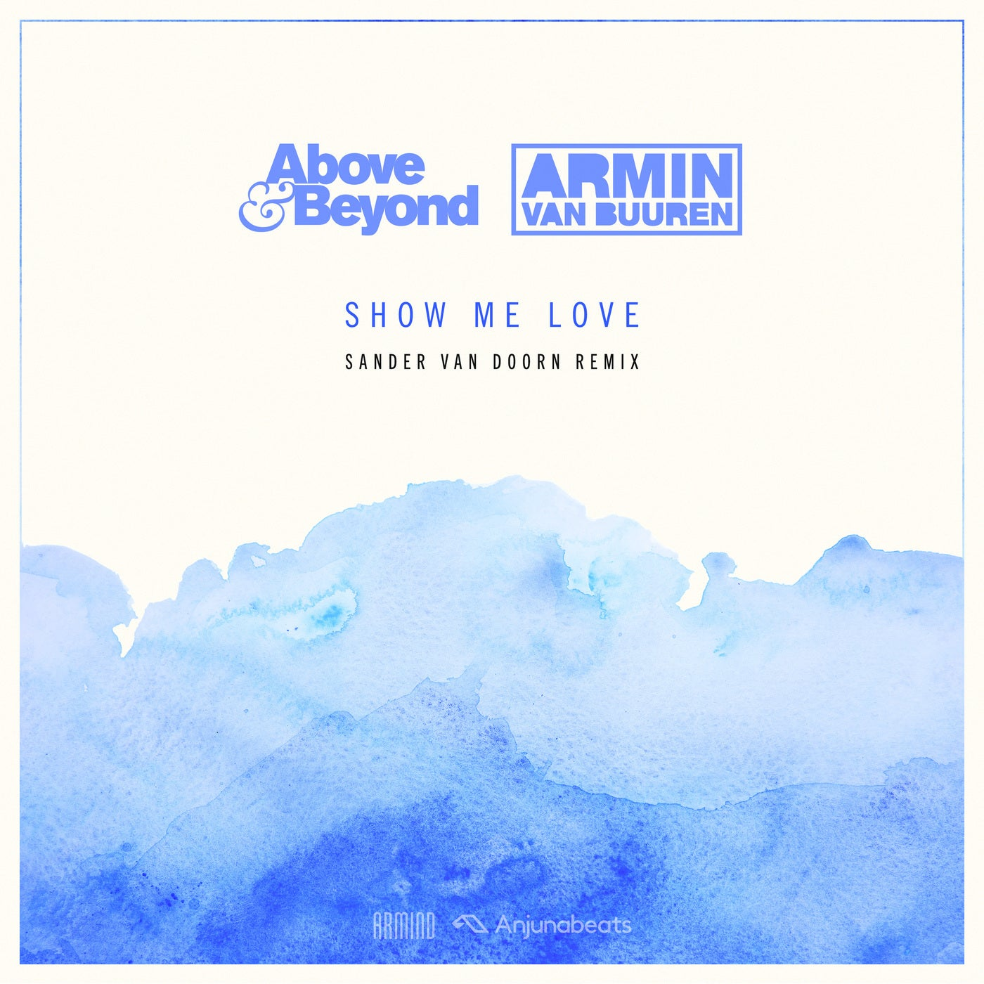 Show Me Love (Sander van Doorn Extended Remix)