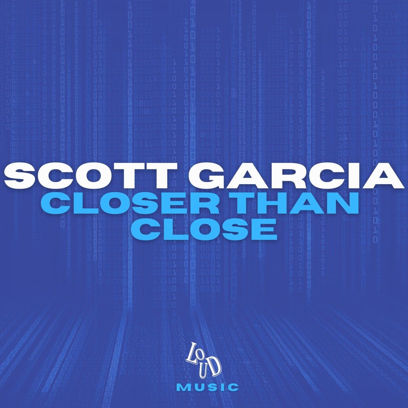 Closer Than Close (Original Mix)