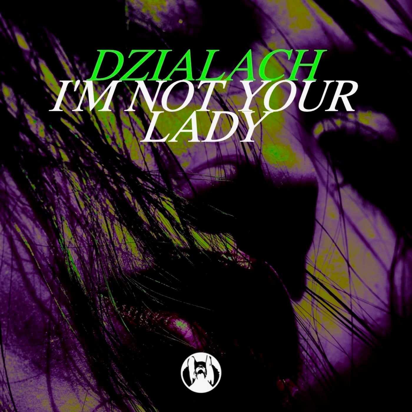 I'm Not Your Lady (Extended Mix)