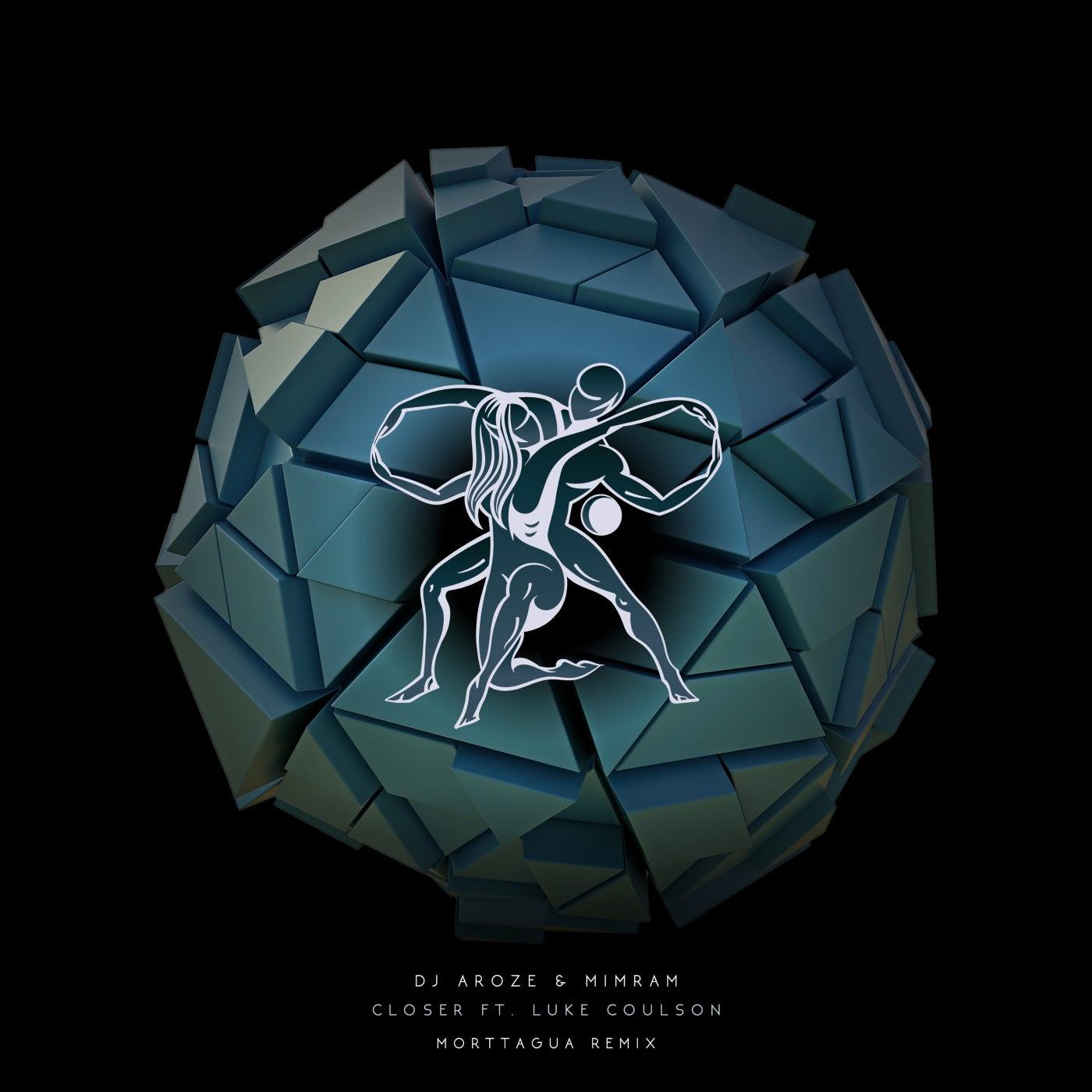 Closer (Morttagua Extended Remix)