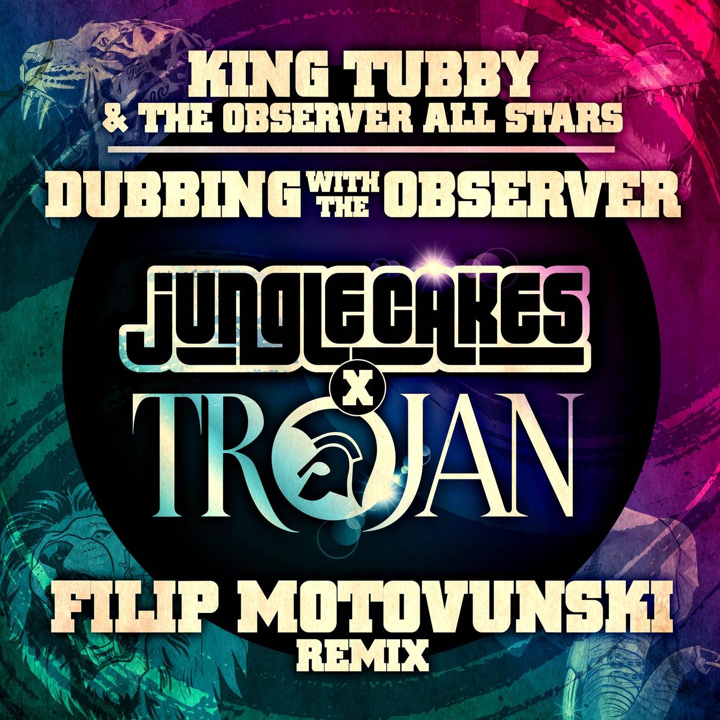 Dubbing with the Observer (Filip Motovunski Remix)