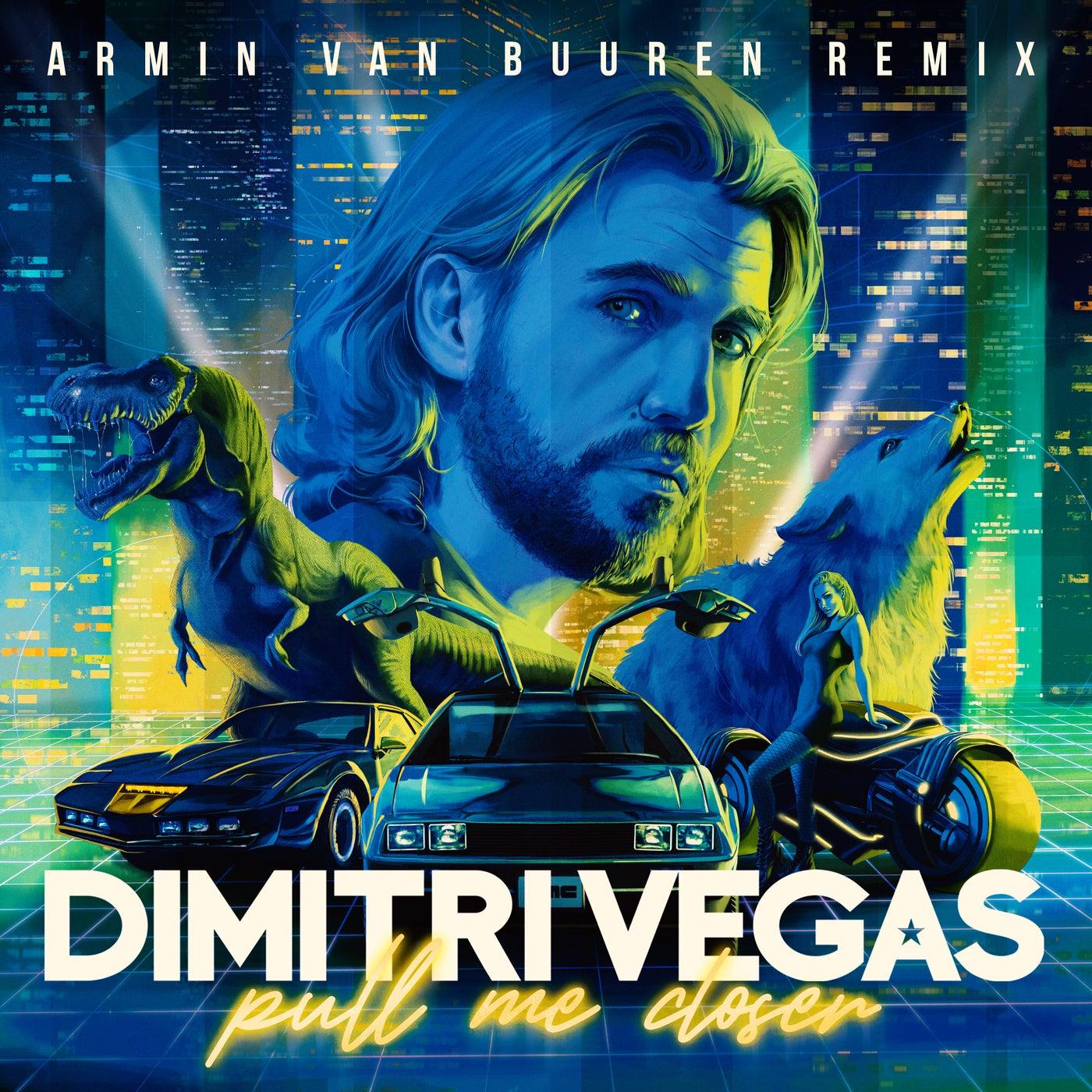 Pull Me Closer (Armin van Buuren Extended Remix)