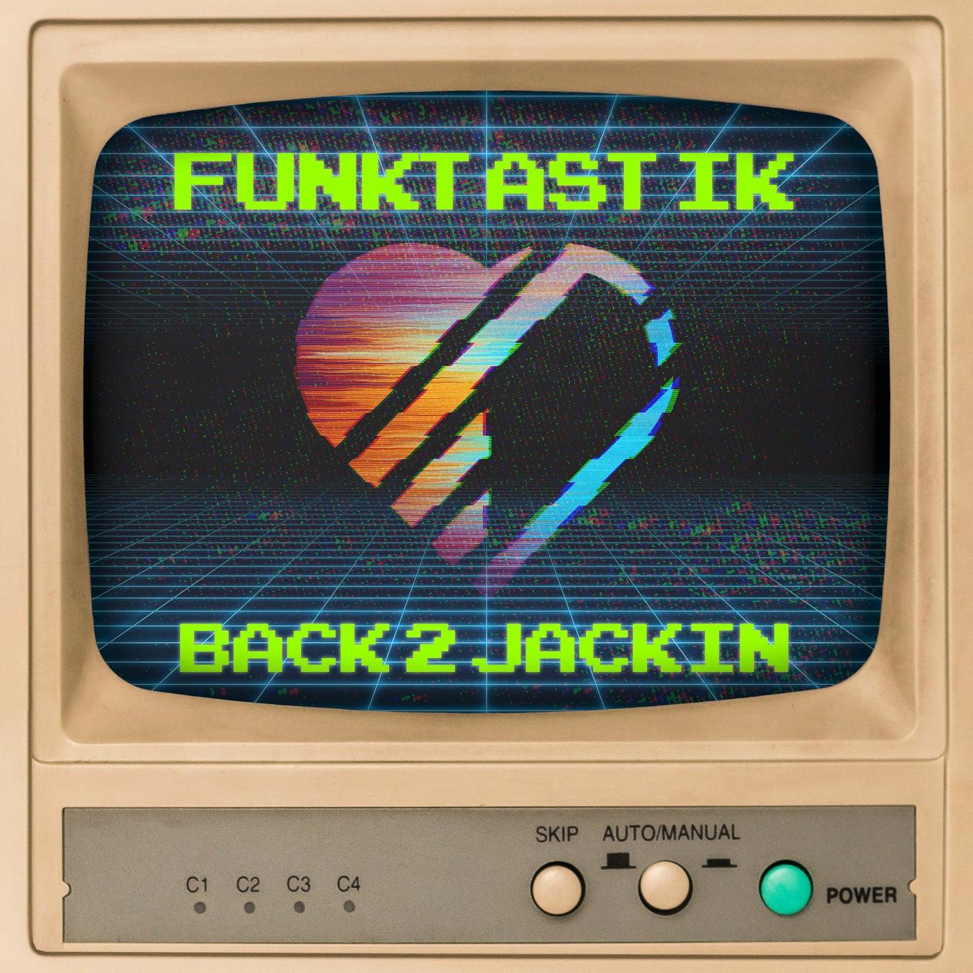 Back 2 Jackin (Original Mix)