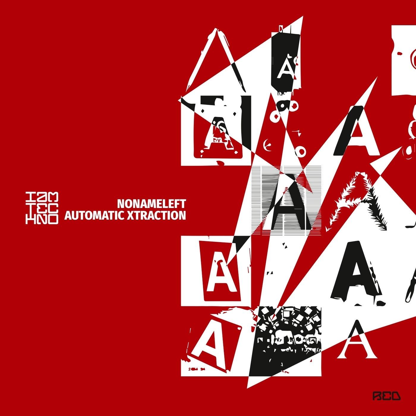 Automatic Xtraction (Original Mix)