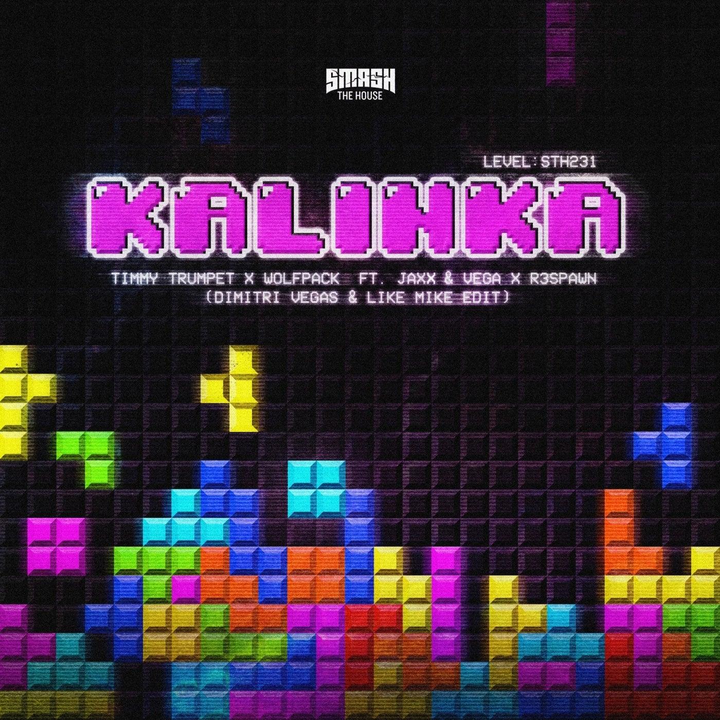 Kalinka (Dimitri Vegas & Like Mike Edit) (Extended Mix)