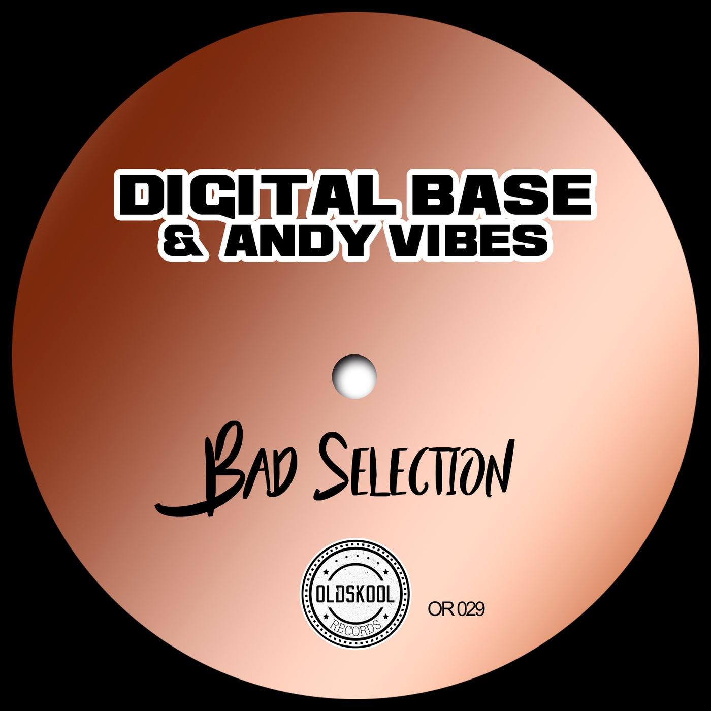 Bad Selection (Original Mix)