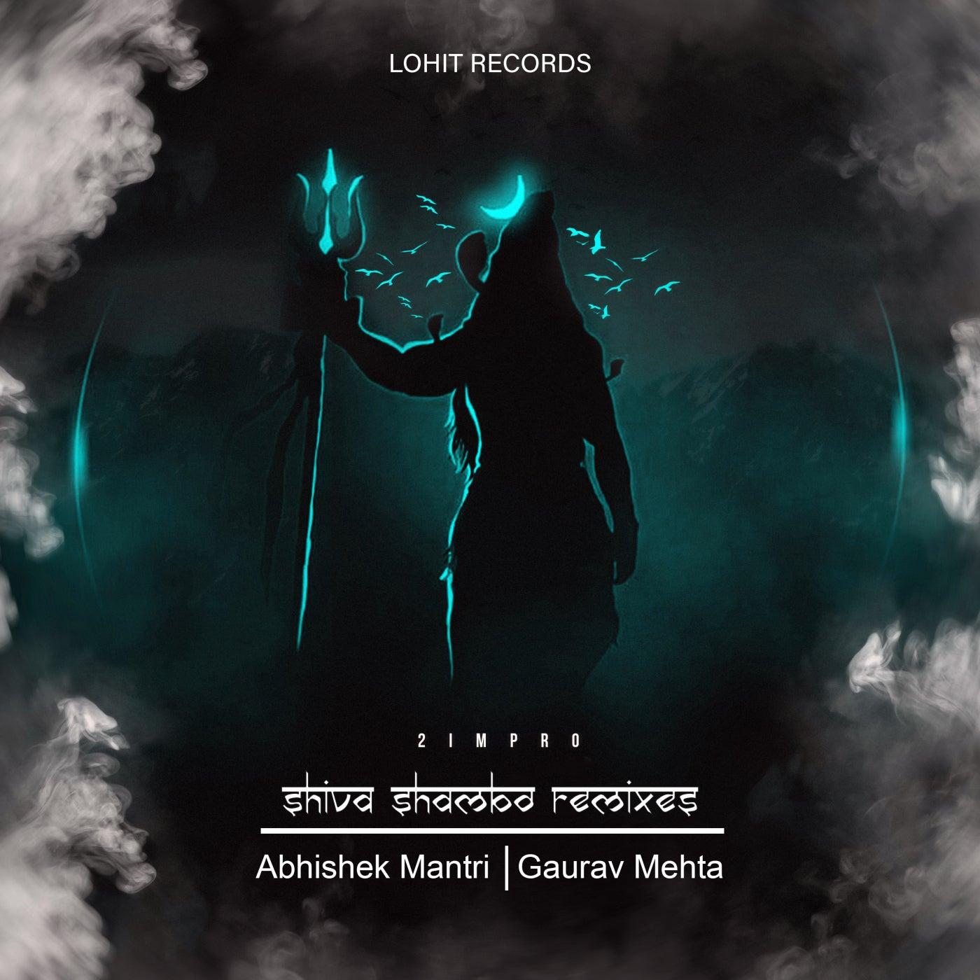 Shiva Shambo (Abhishek Mantri Remix)