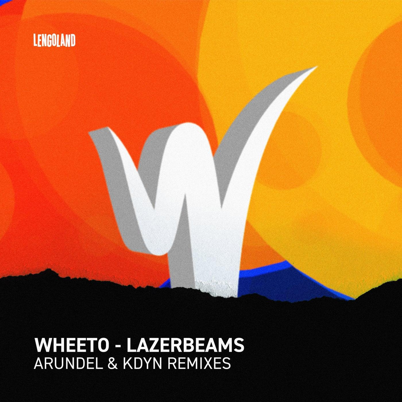 Lazerbeams (Arundel Remix)