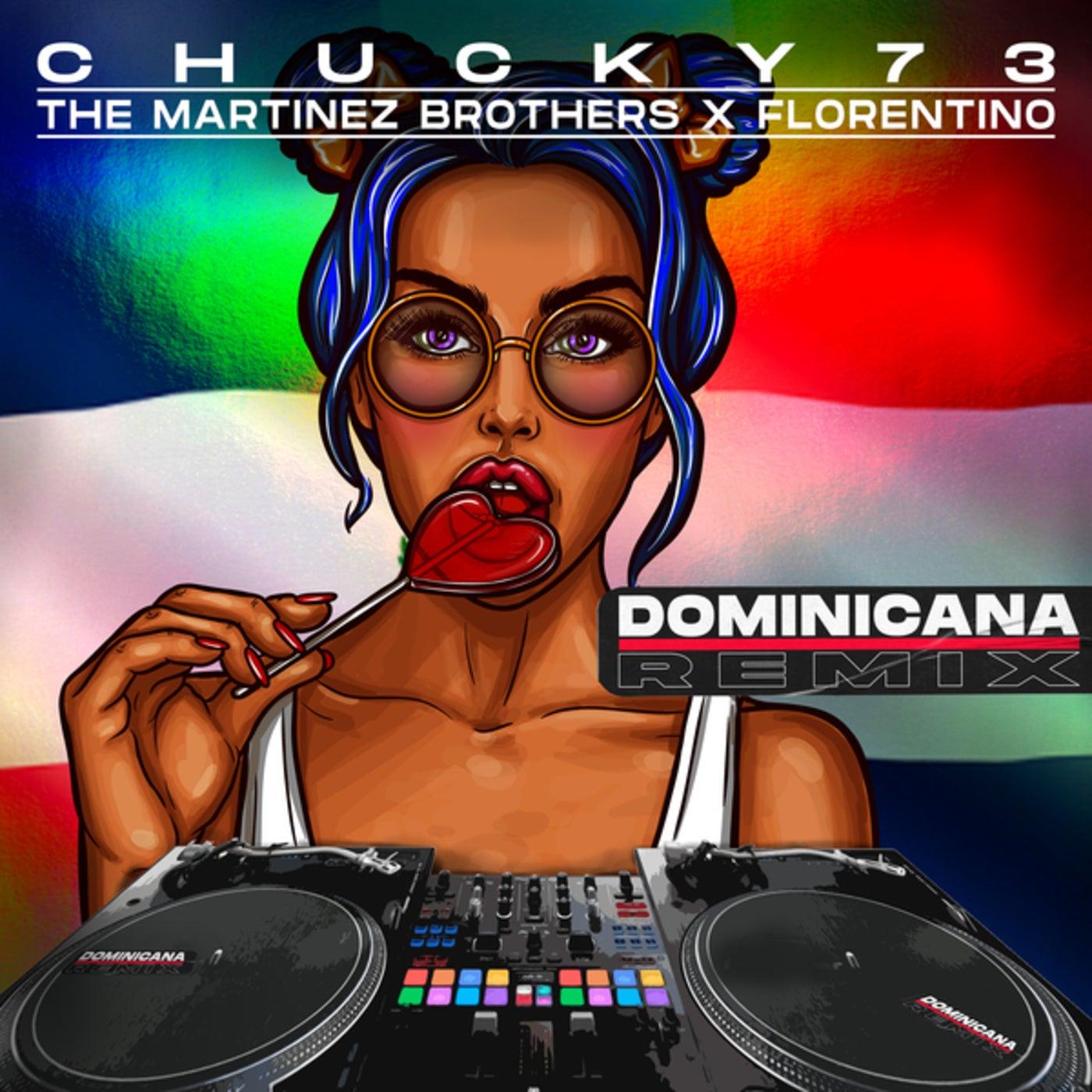 Dominicana (The Martinez Brothers + Florentino Remix)
