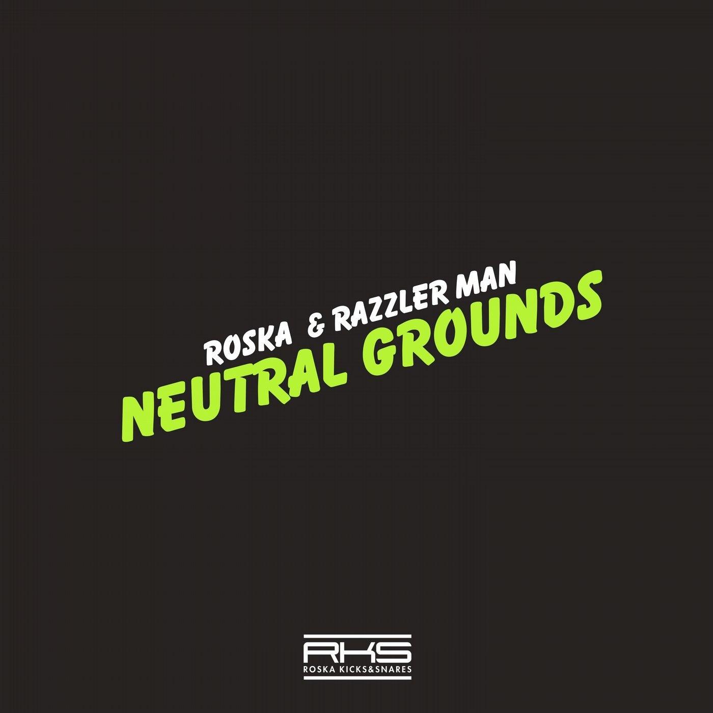 Neutral Grounds (Original Mix)