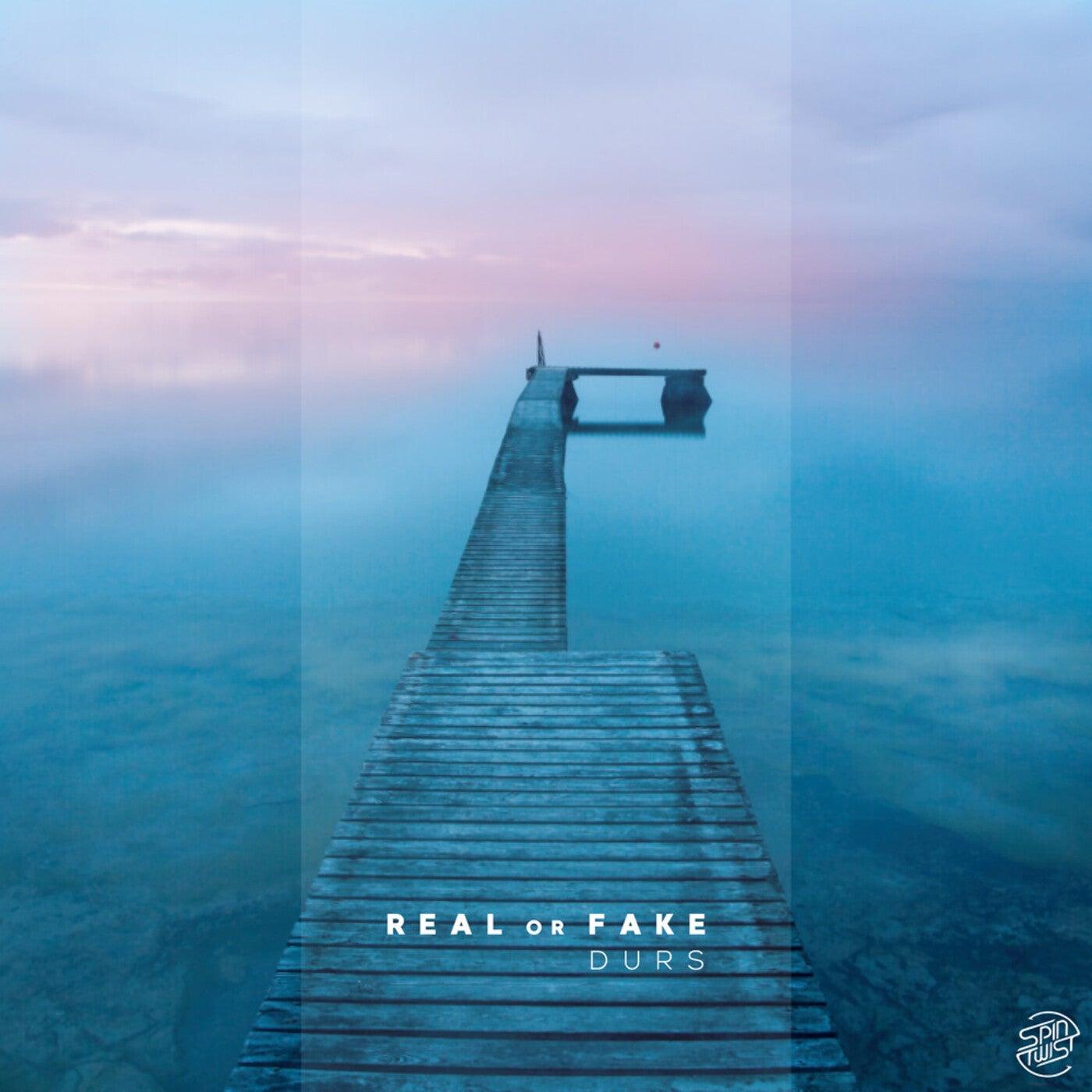 Real Or Fake (Original Mix)
