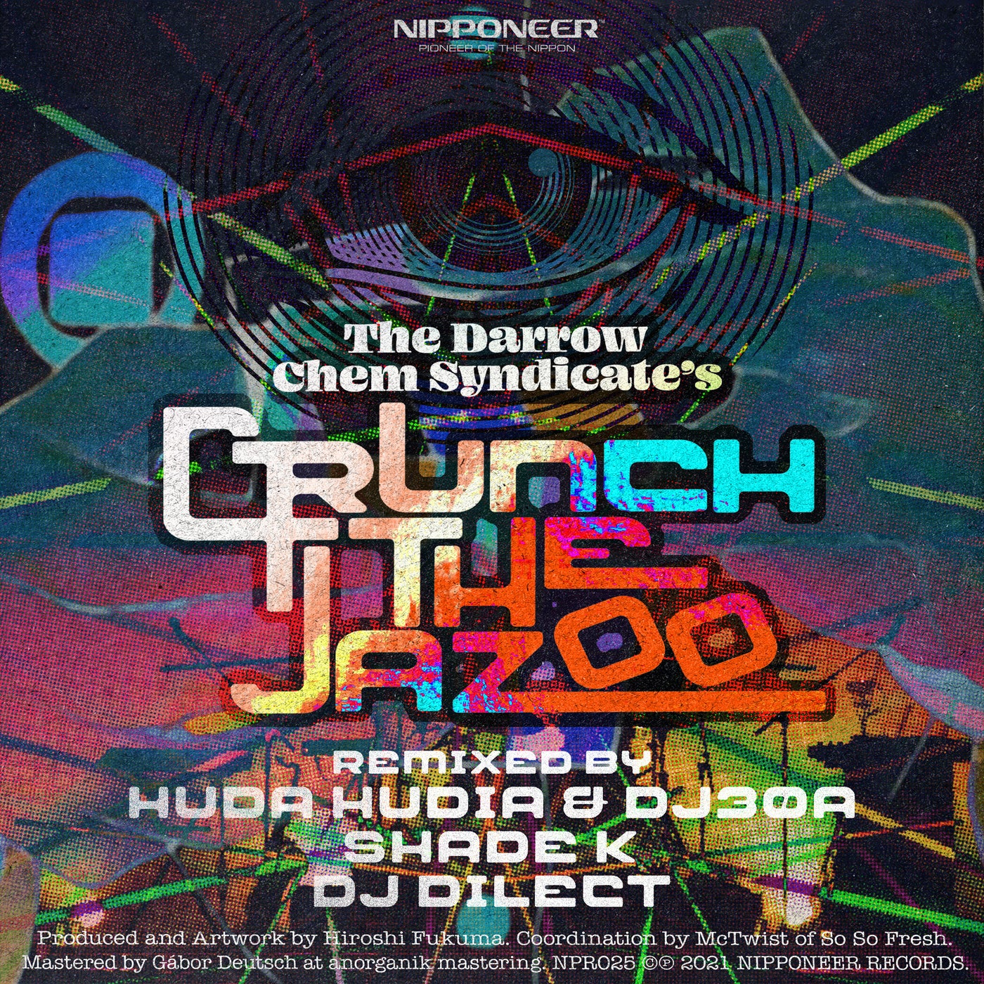Crunch The Jazoo (Huda Hudia & DJ30A Remix)