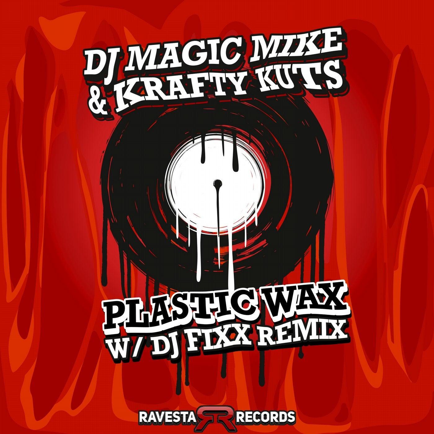 Plastic Wax (FIXX Remix)