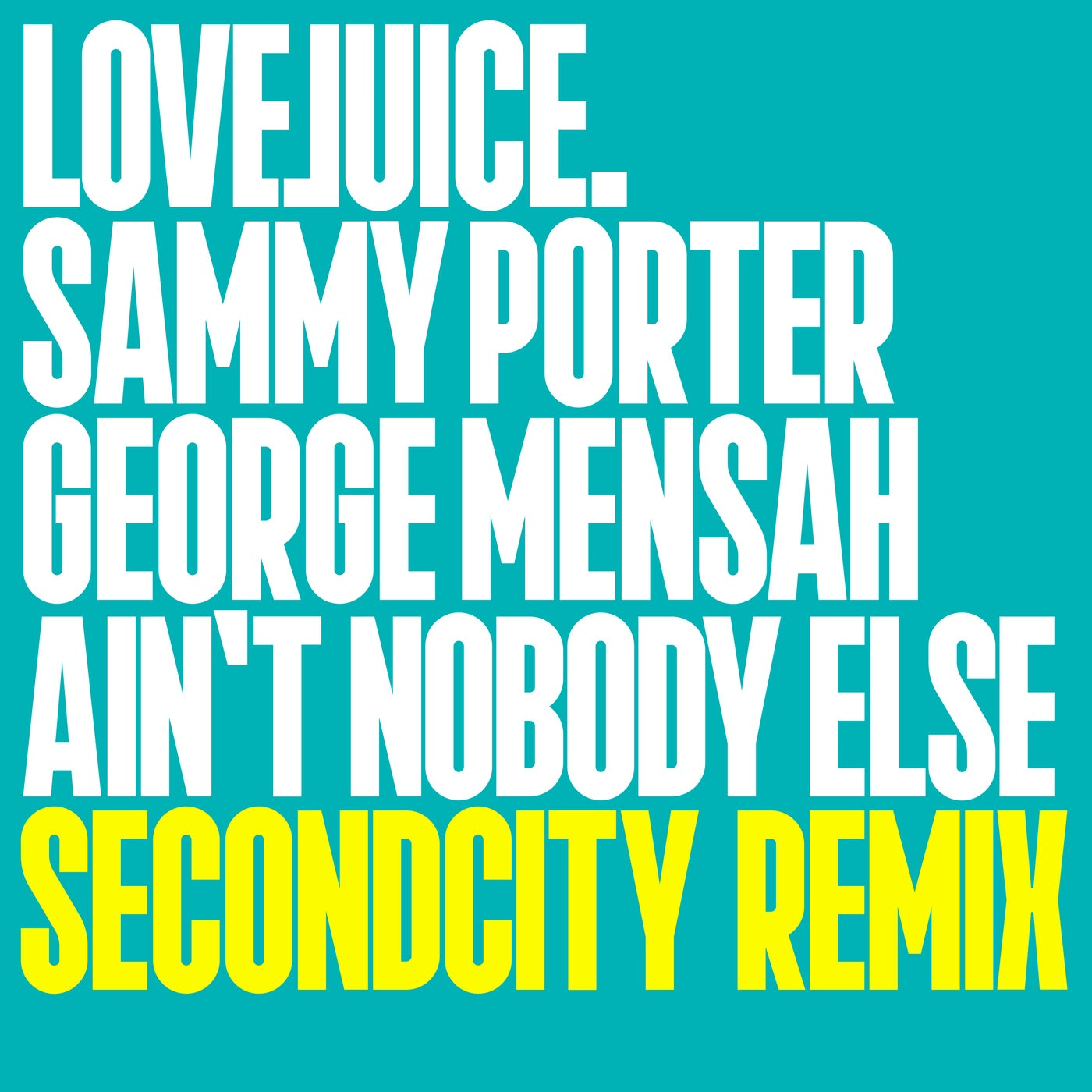 Ain't Nobody Else feat. Charlotte (Secondcity Remix Extended Mix)