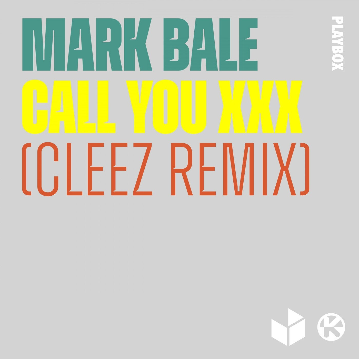 Call You XXX (Cleez Extended Remix)