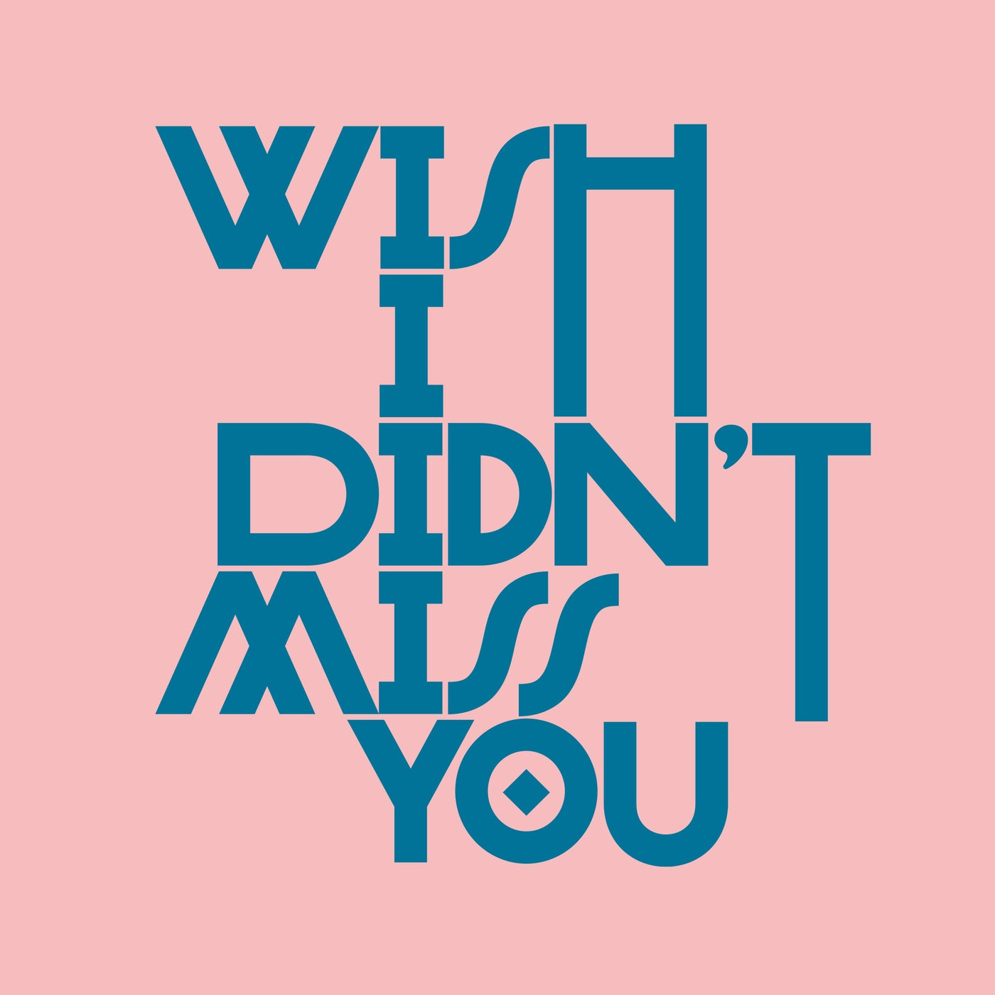 Wish I Didn't Miss You (Extended Mix)