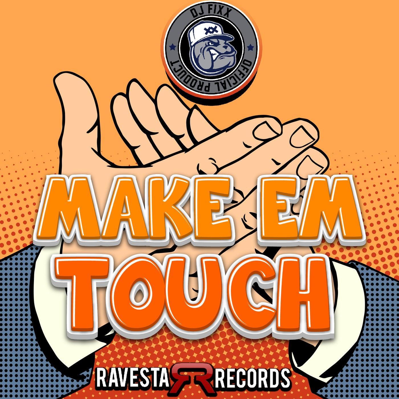 Make'Em Touch (Original Mix)