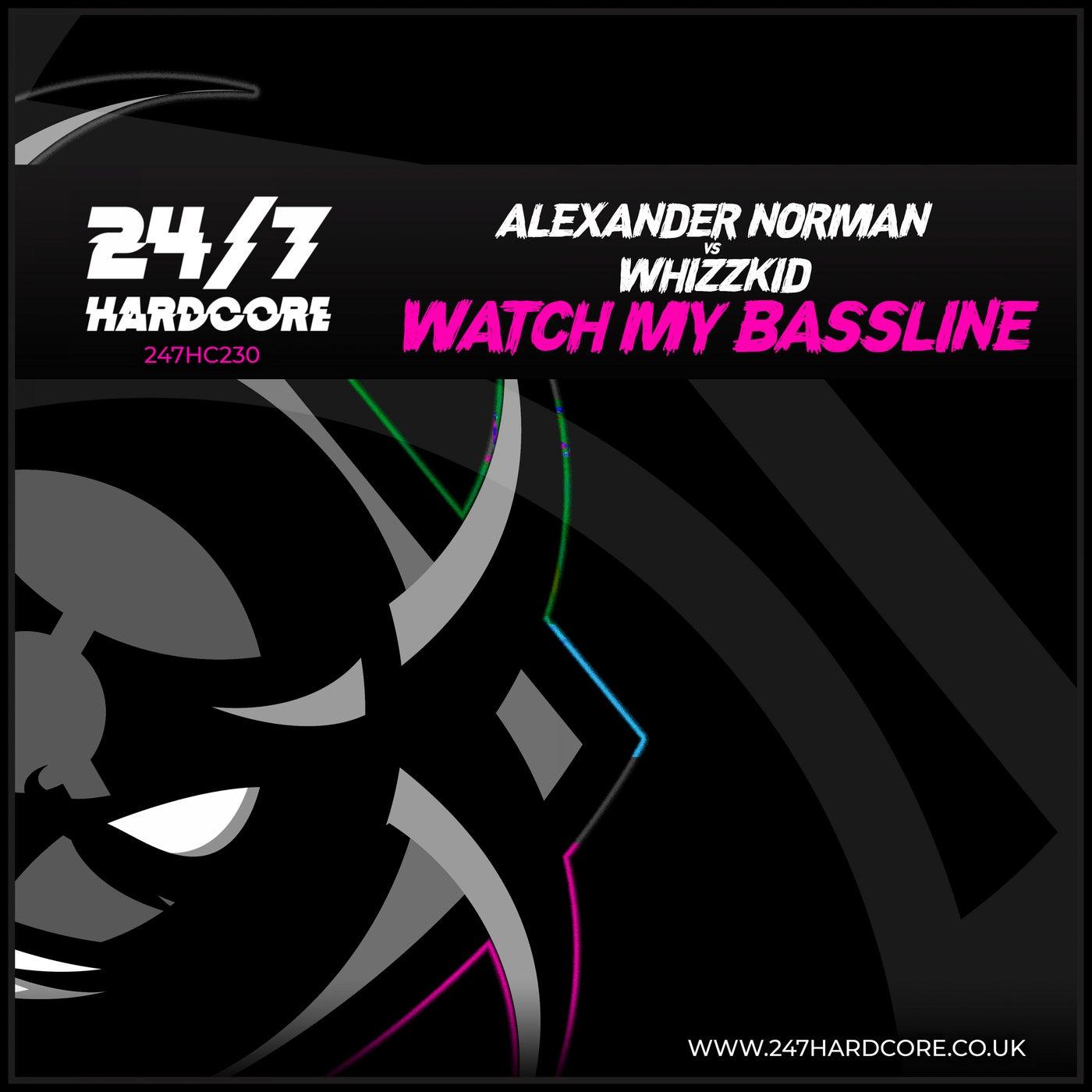 Watch My Bassline (Original Mix)