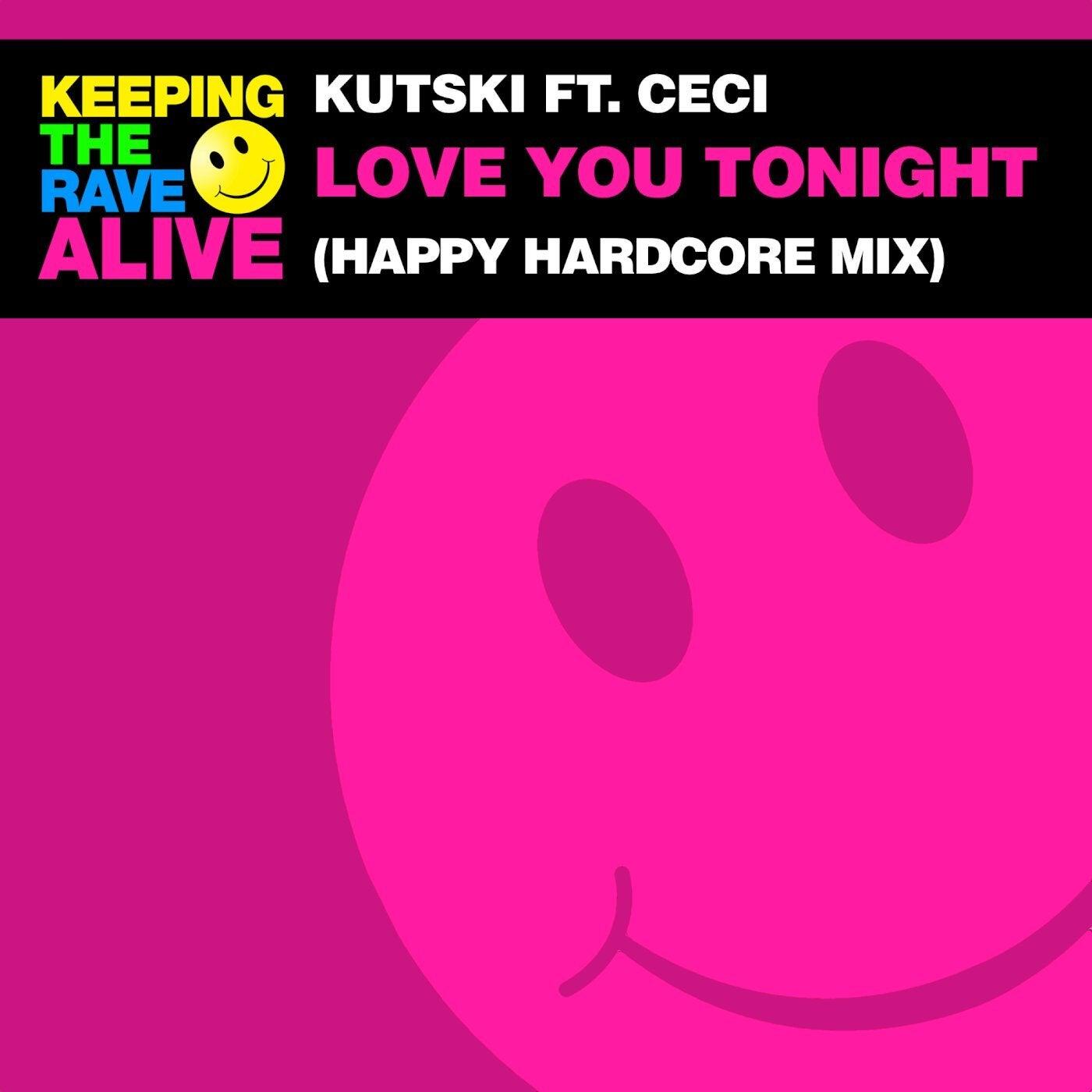 Love You Tonight (Happy Hardcore Mix)