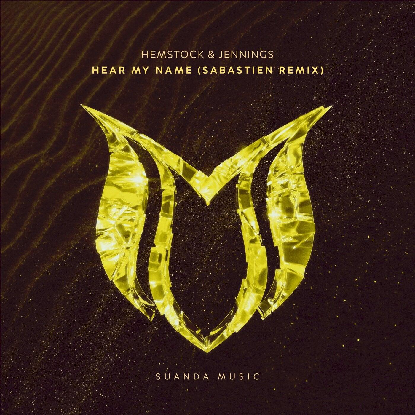 Hear My Name (Sabastien Extended Remix)