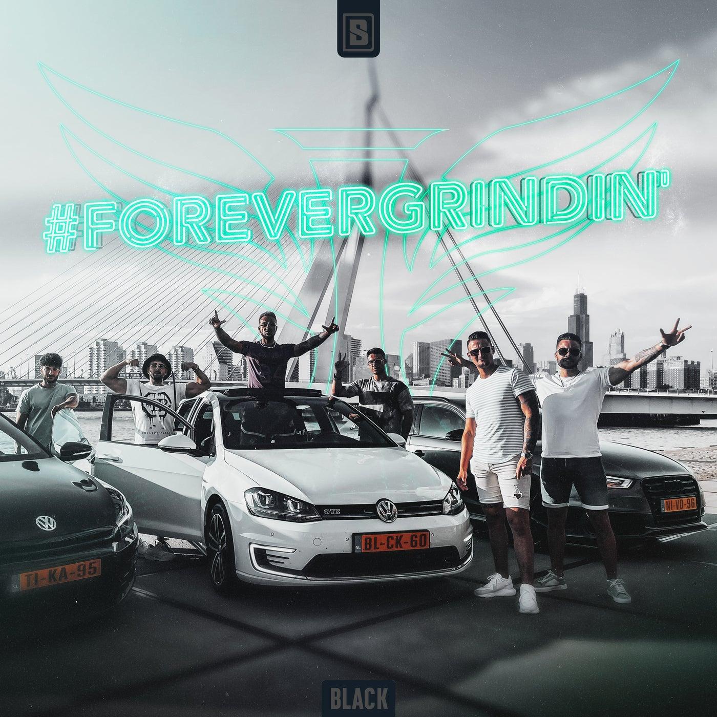 #ForeverGrindin' (Original Mix)