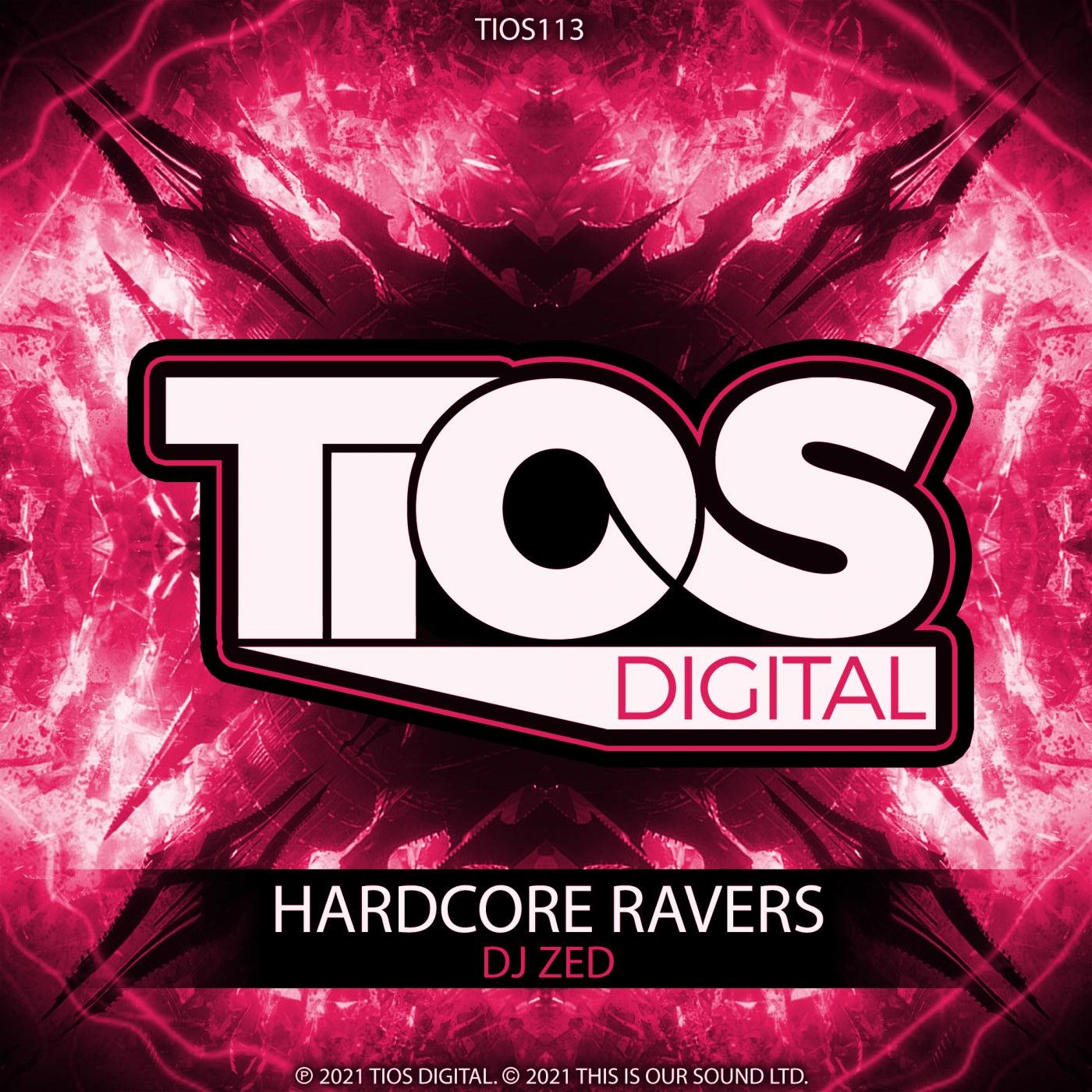 Hardcore Ravers (Original Mix)