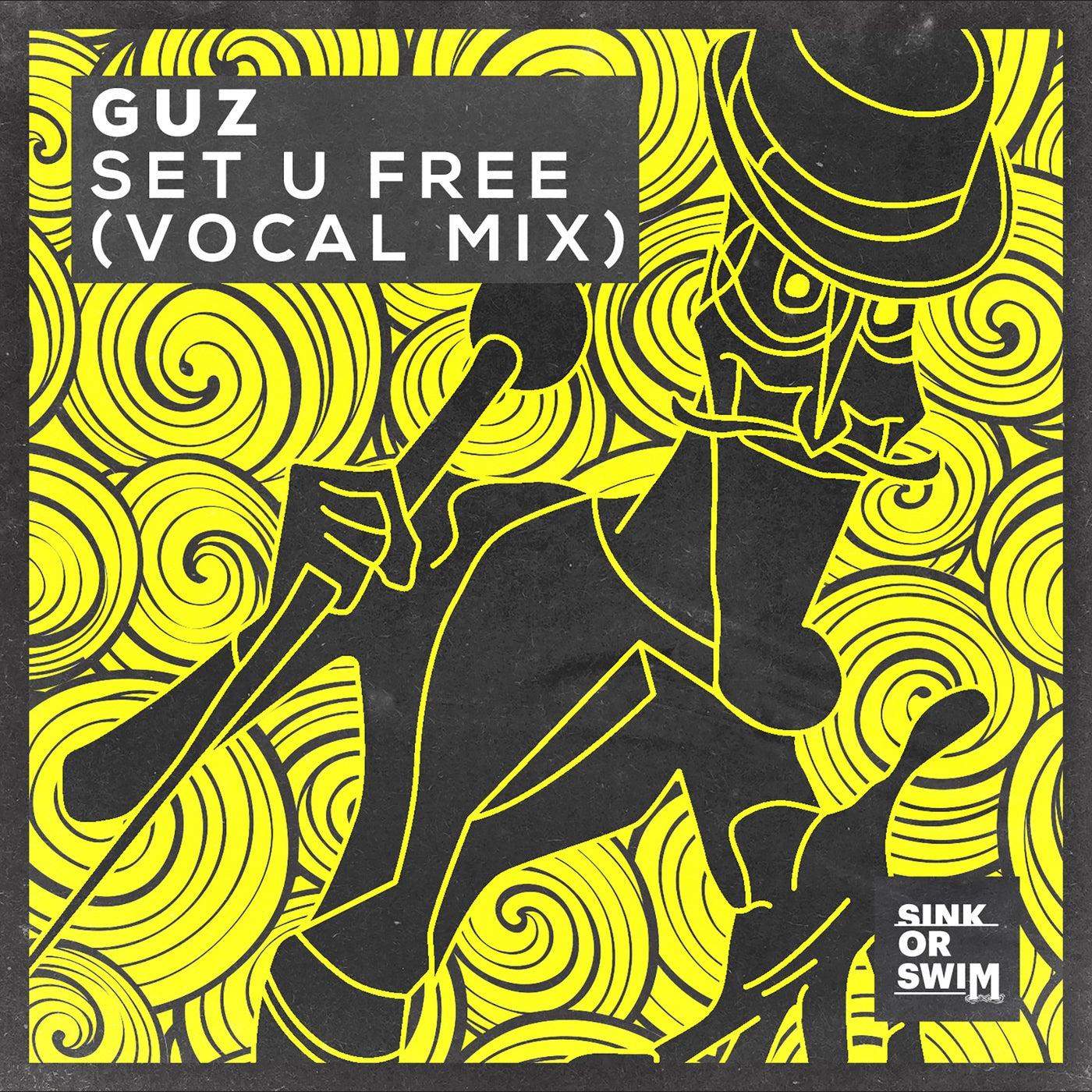 Set U Free (Extended Vocal Mix)