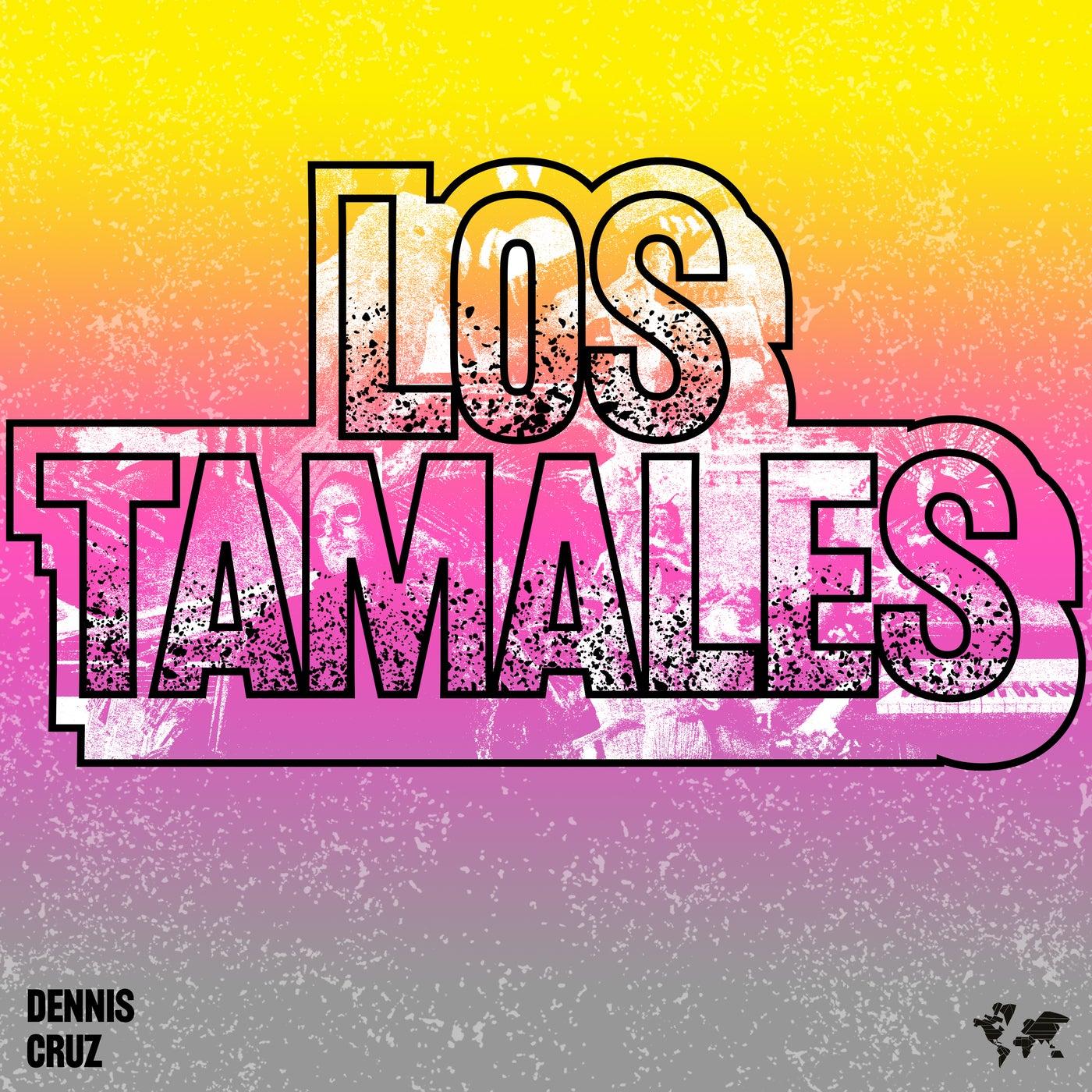 Los Tamales (Original Mix)