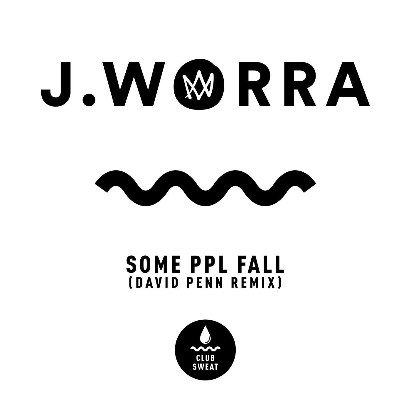 some ppl fall (David Penn Extended Remix)