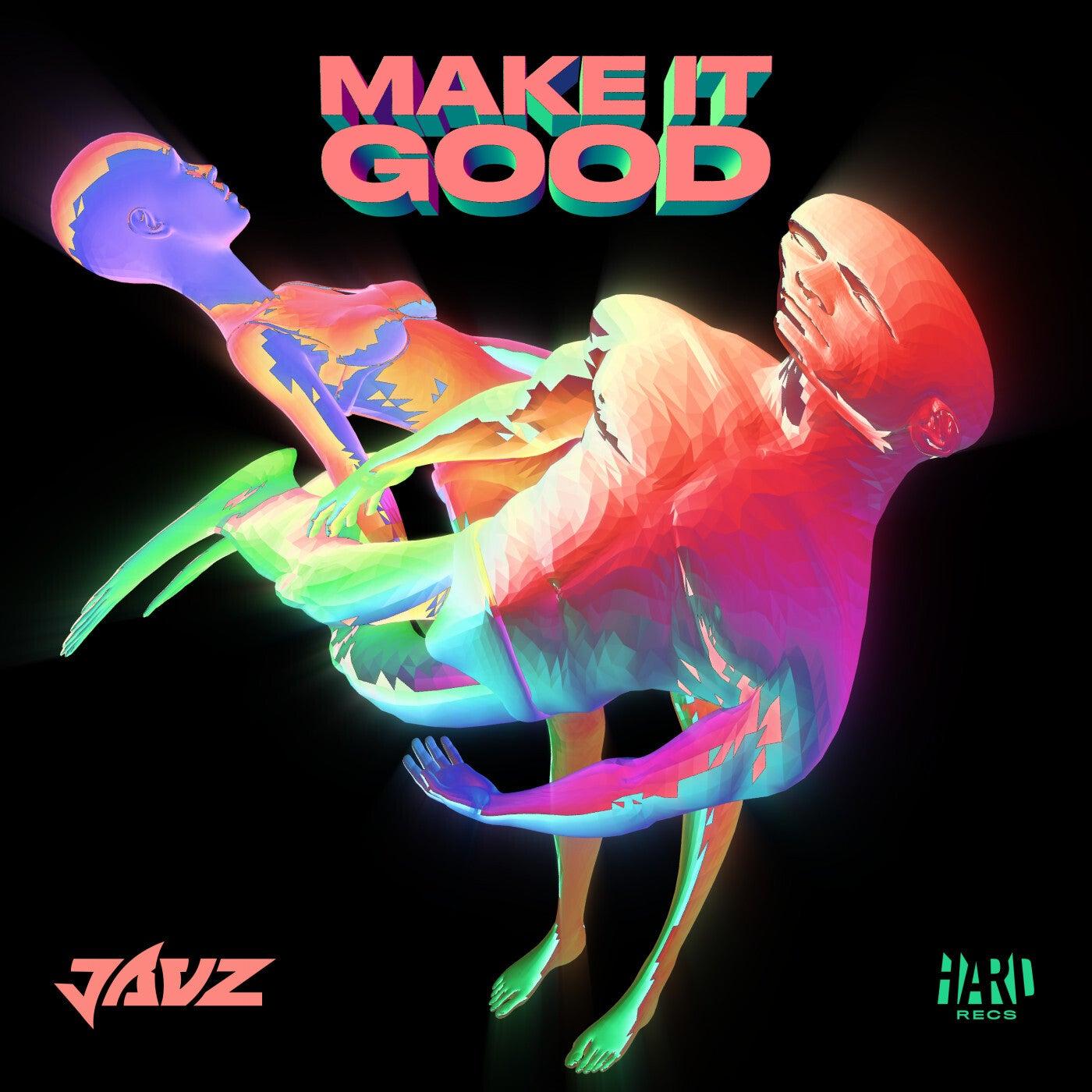 Make It Good (Original Mix)