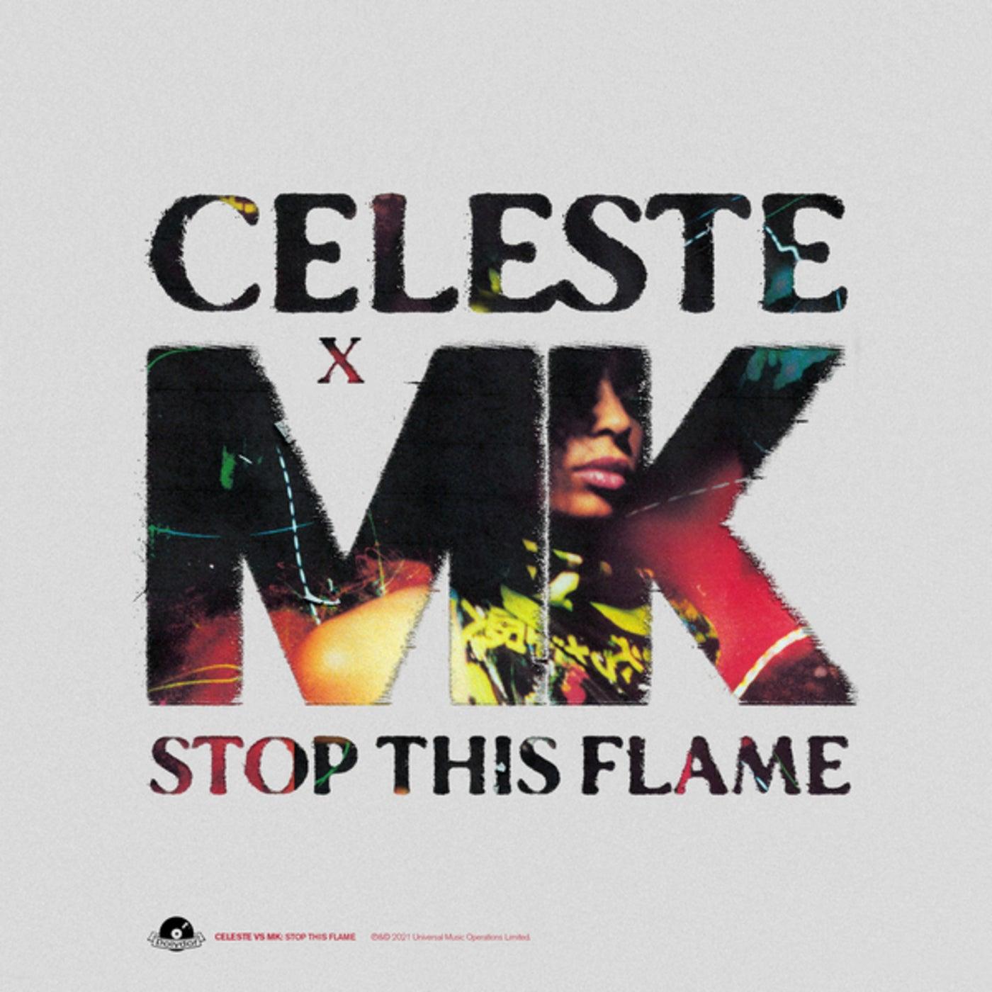 Stop This Flame (Celeste x MK)
