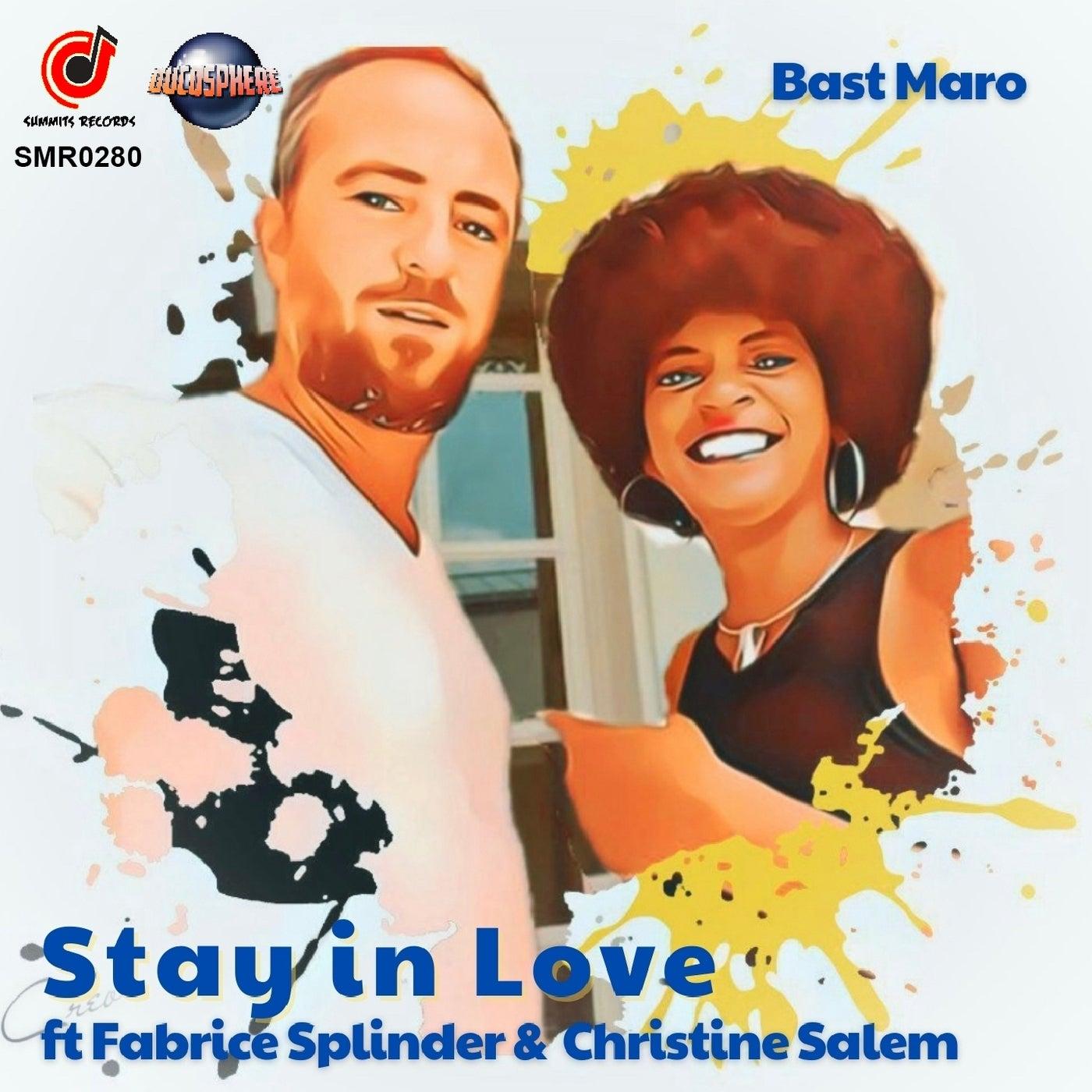 Stay in Love feat. Fabrice Splinder, Christine Salem (Radio Edit)