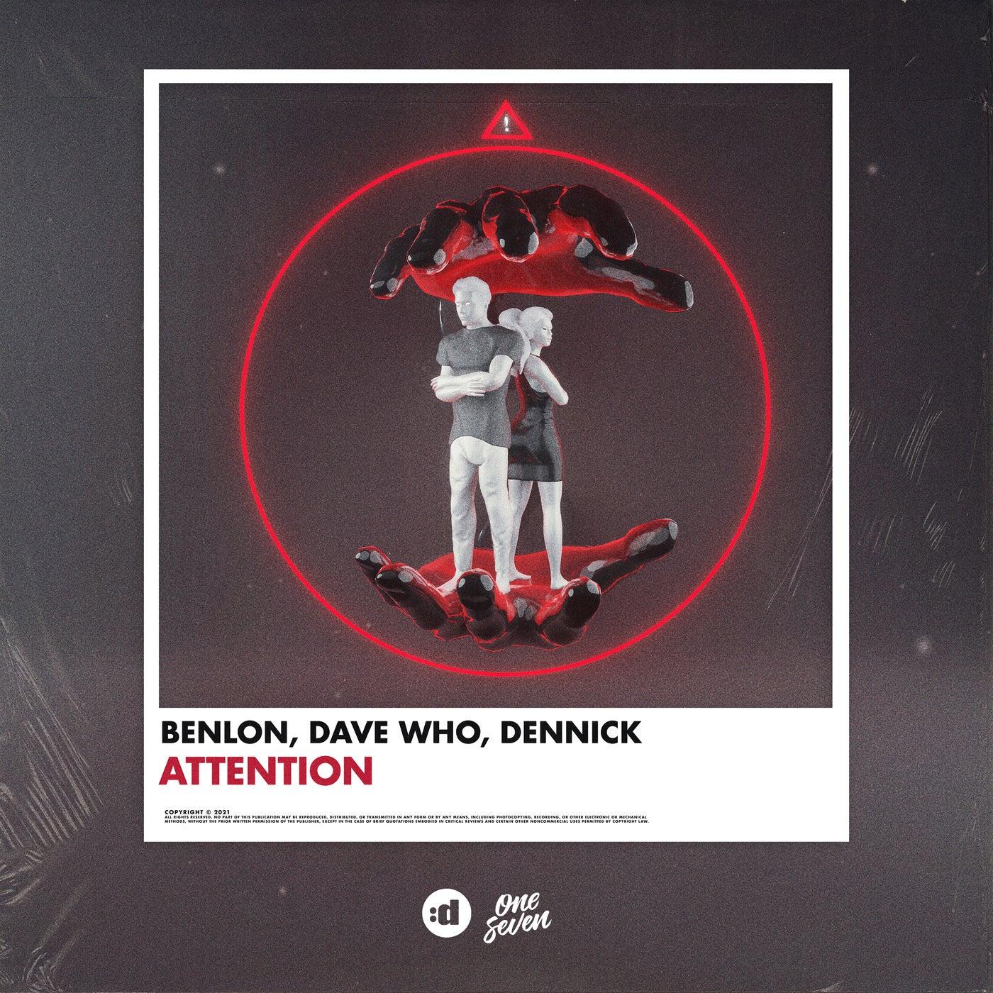 Benlon x Dave Who x DENNICK - Attention (Extended Mix)