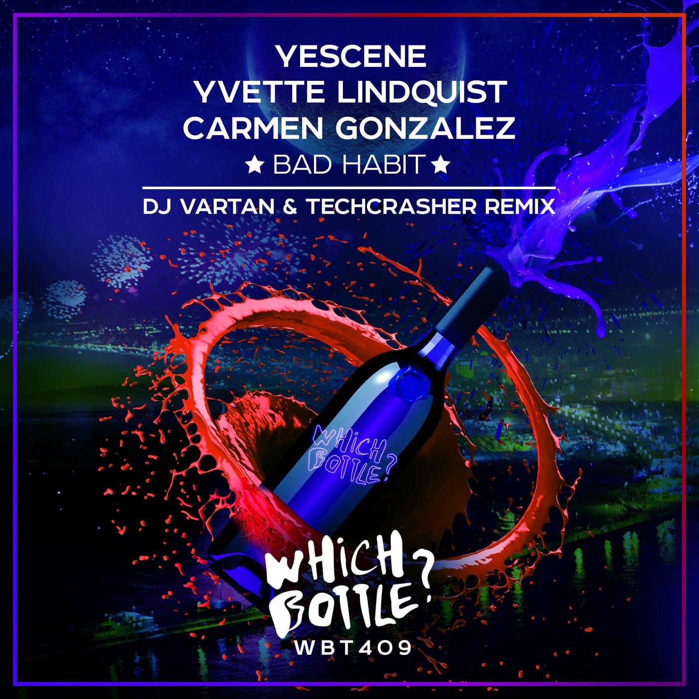 Bad Habit (DJ Vartan & Techcrasher Remix)