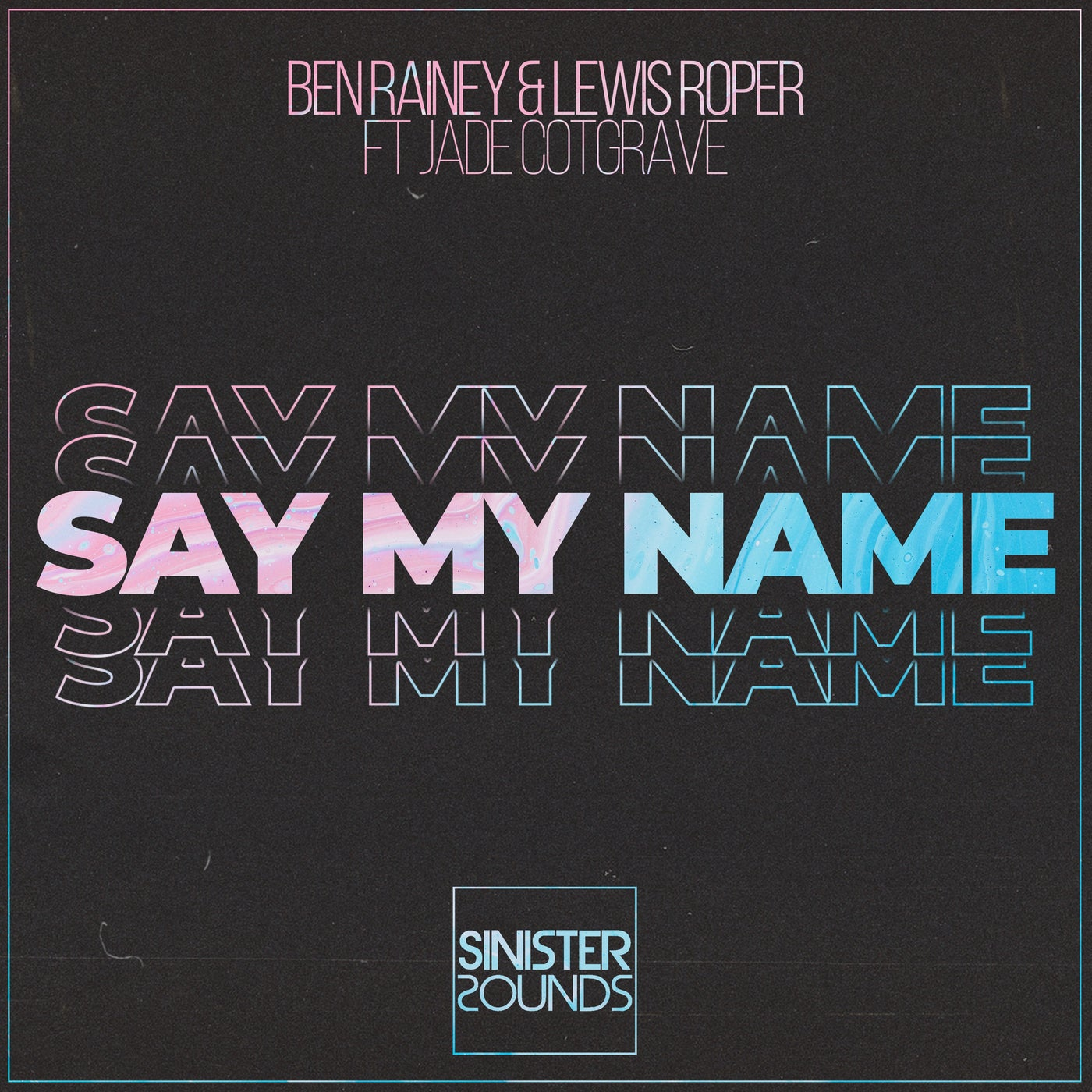 Say My Name (Extended Mix)