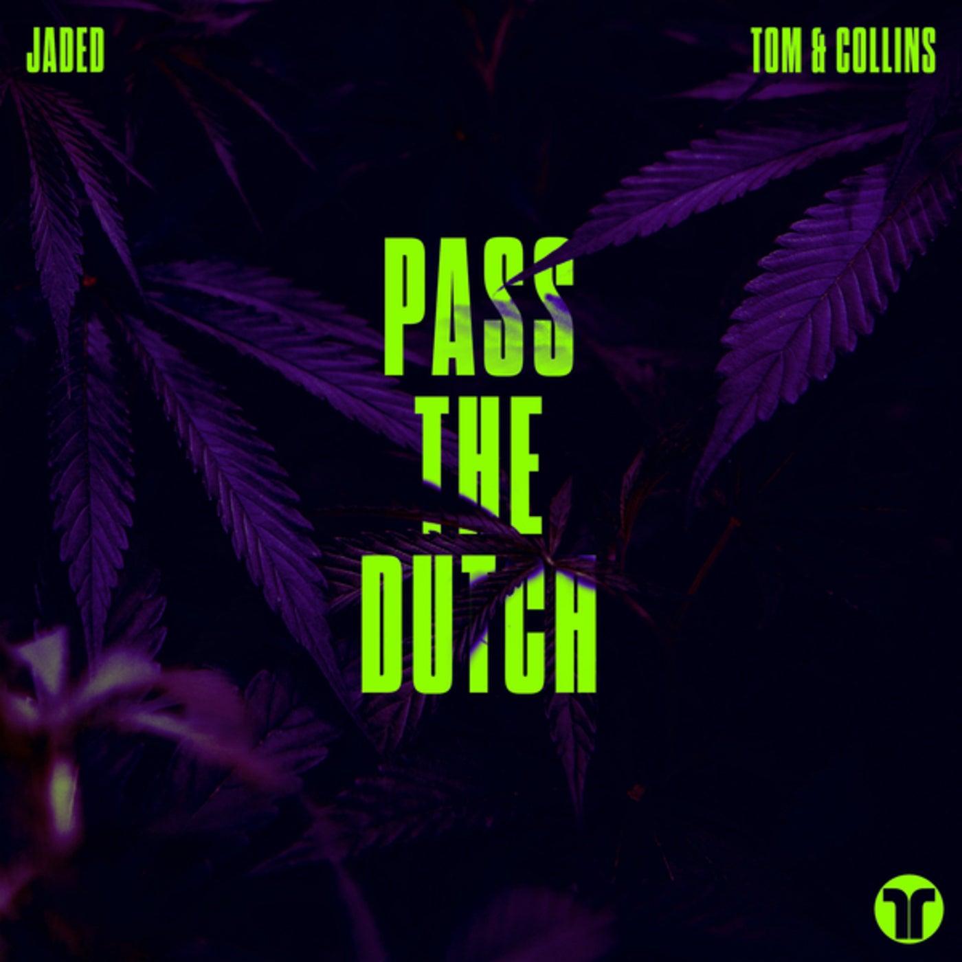 Pass The Dutch (Extended Mix)