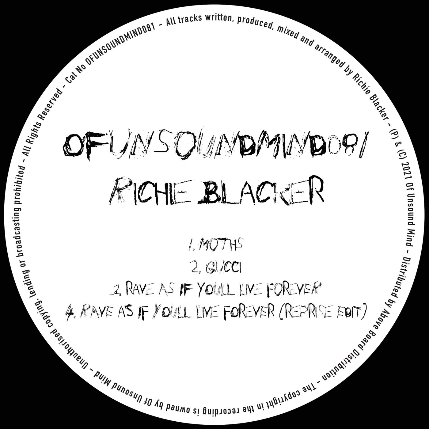 Rave As If You'll Live Forever (Original Mix)