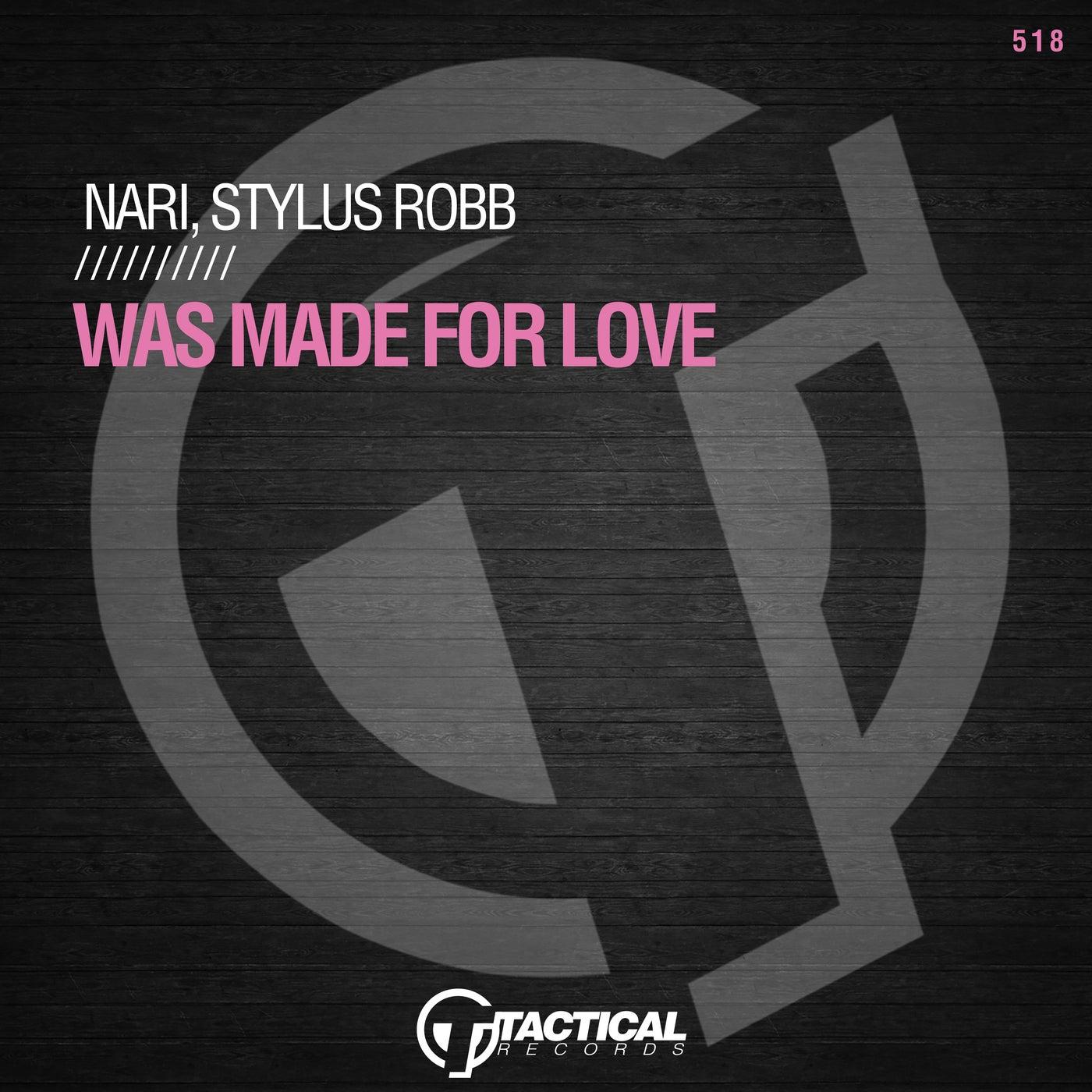 Was Made For Love (Original Mix)