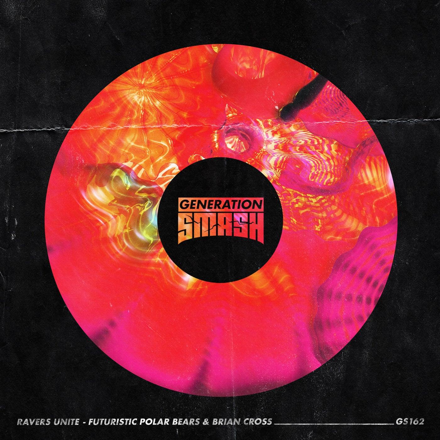 Ravers Unite (Extended Mix)