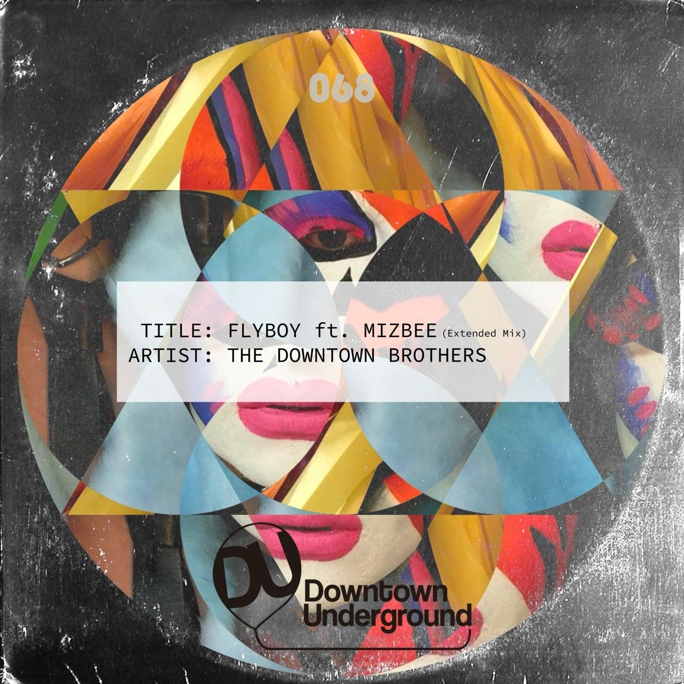 Flyboy Feat. Mizbee (Extended Mix)