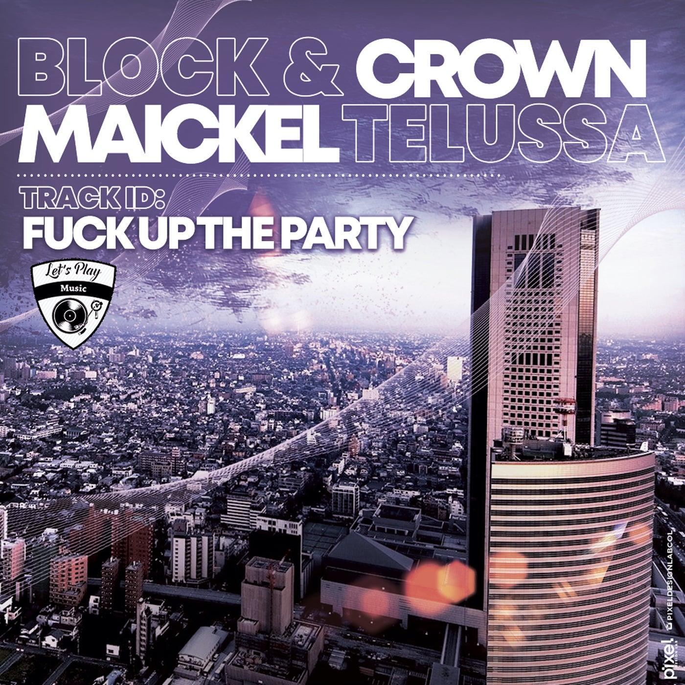 Fuck up the Party (Original Mix)