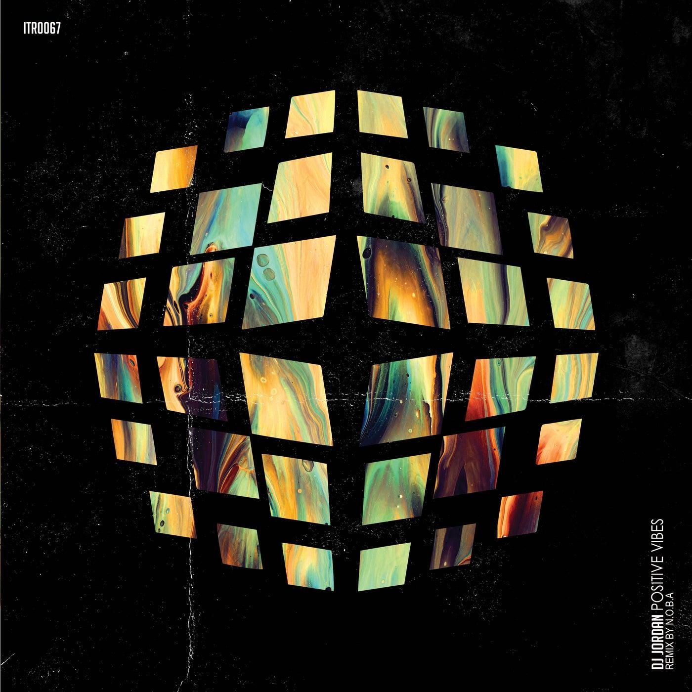 Positive Vibes (N.O.B.A Remix)